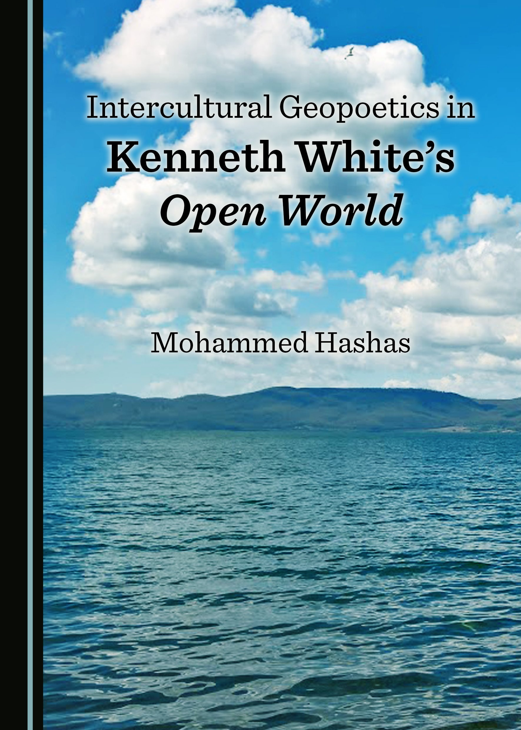 Intercultural Geopoetics in Kenneth White's Open World