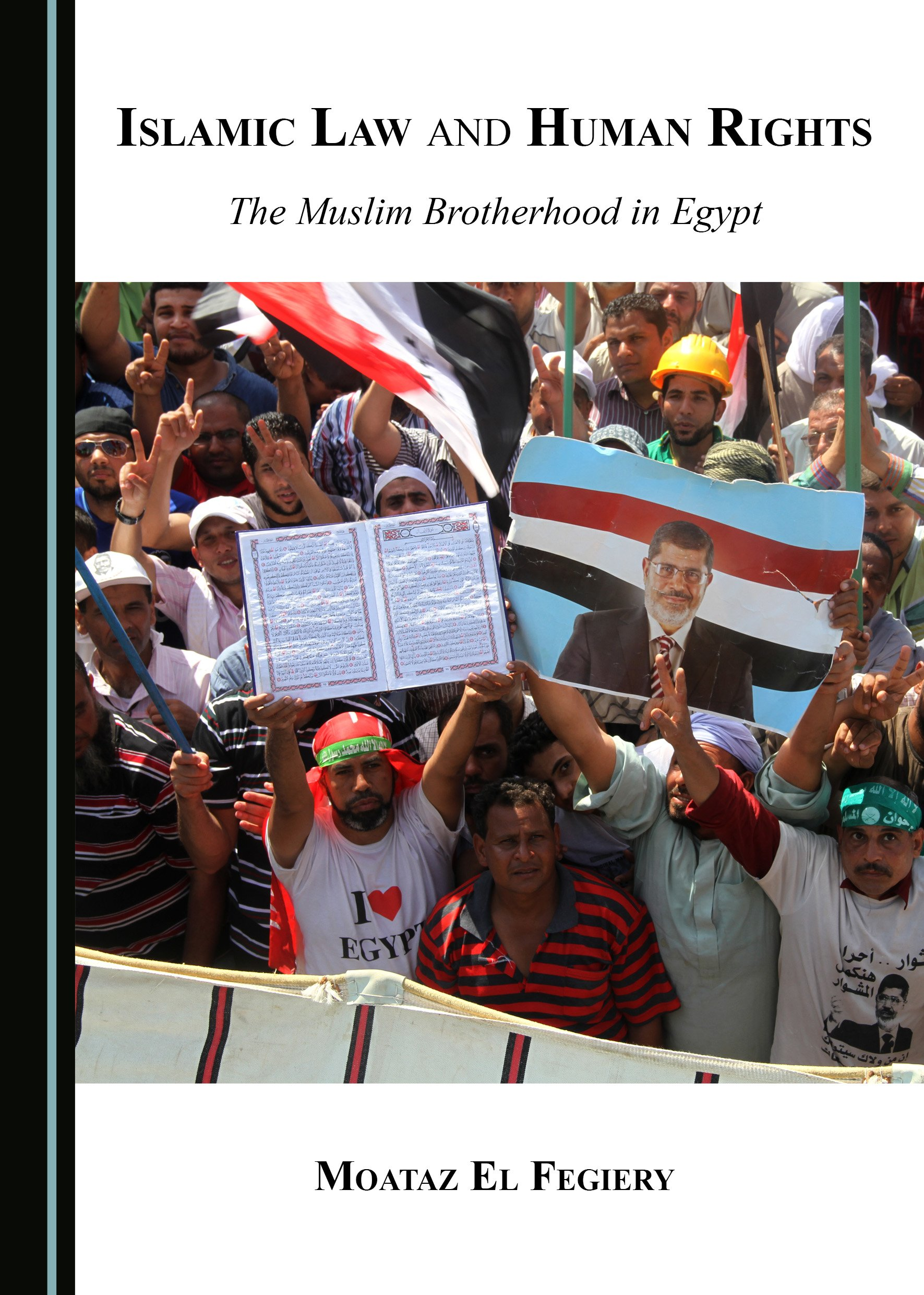 Islamic Law and Human Rights: The Muslim Brotherhood in Egypt