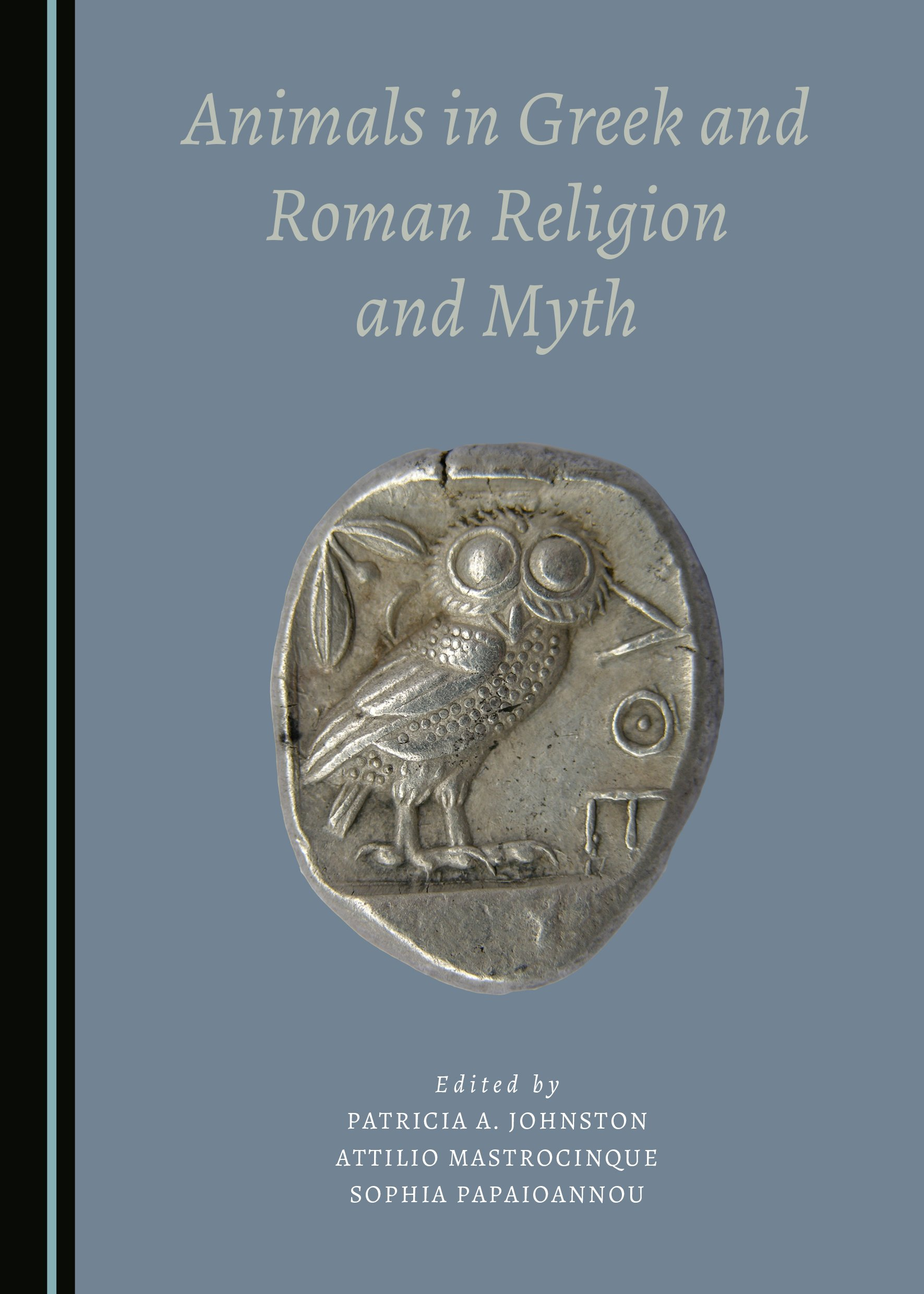 Animals in Greek and Roman Religion and Myth