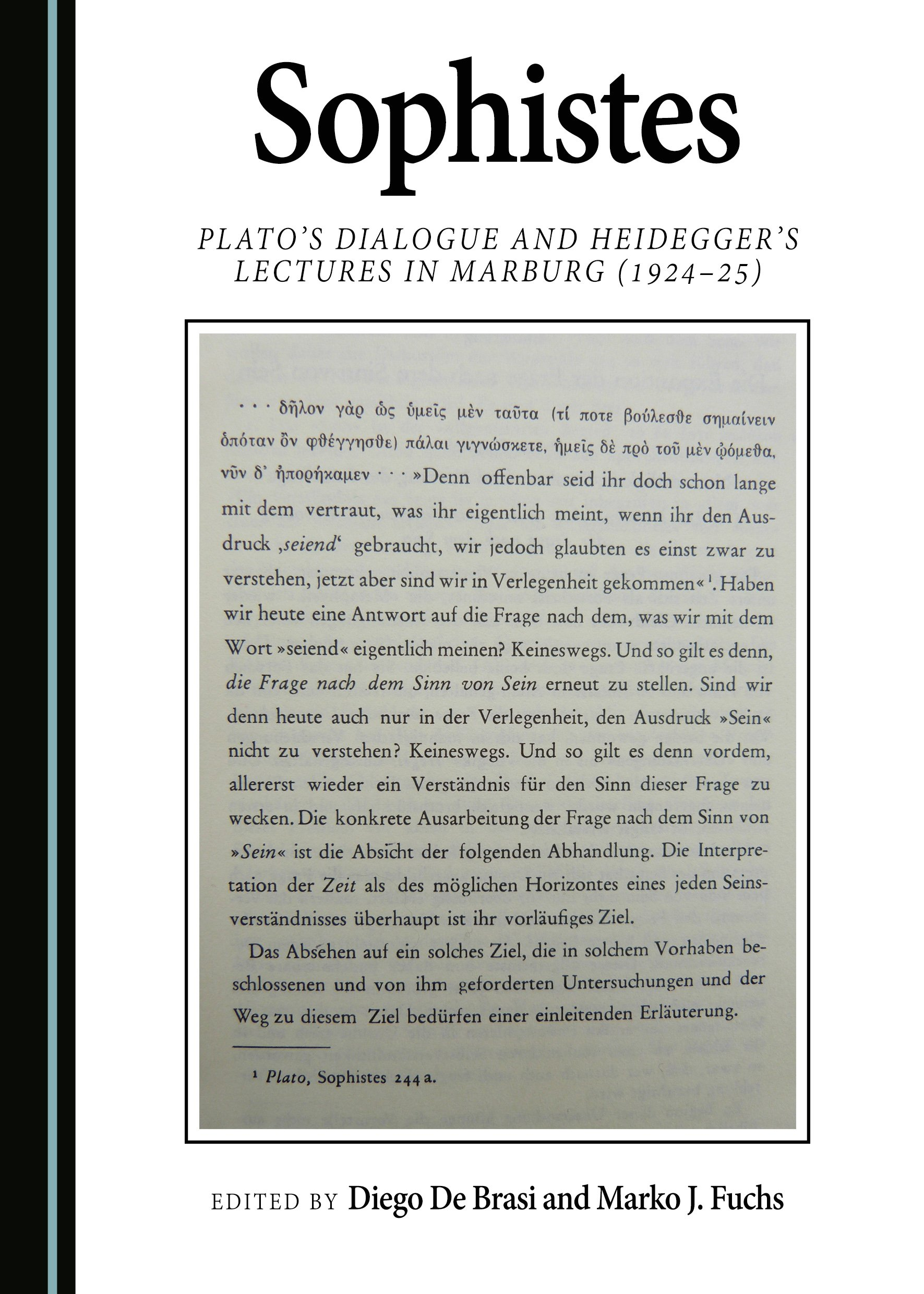 Sophistes: Plato's Dialogue and Heidegger's Lectures in Marburg (1924-25)
