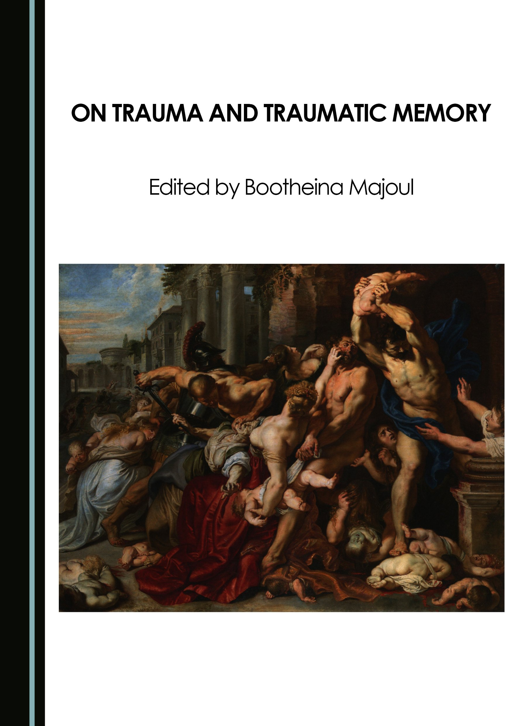 On Trauma and Traumatic Memory