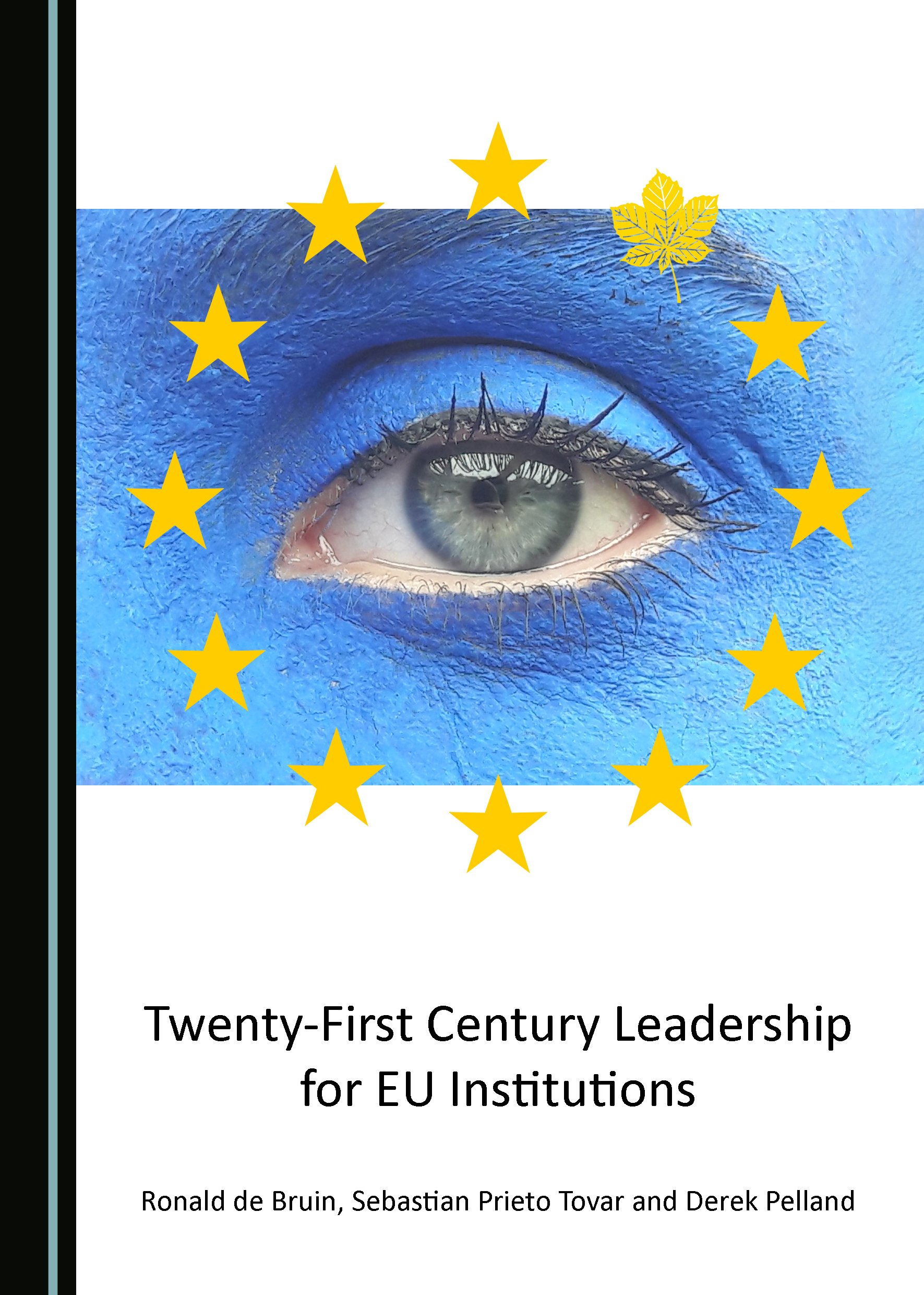 Twenty-First Century Leadership for EU Institutions