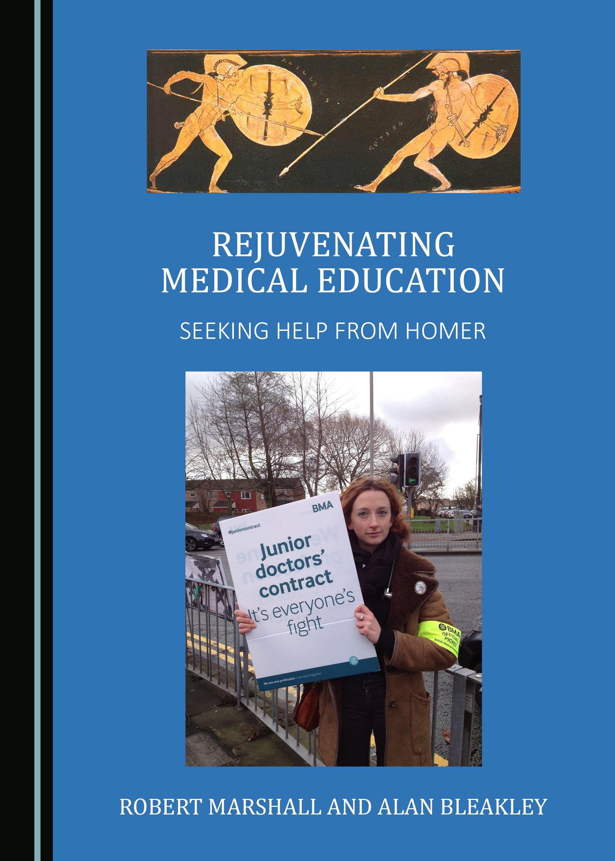Rejuvenating Medical Education: Seeking Help from Homer