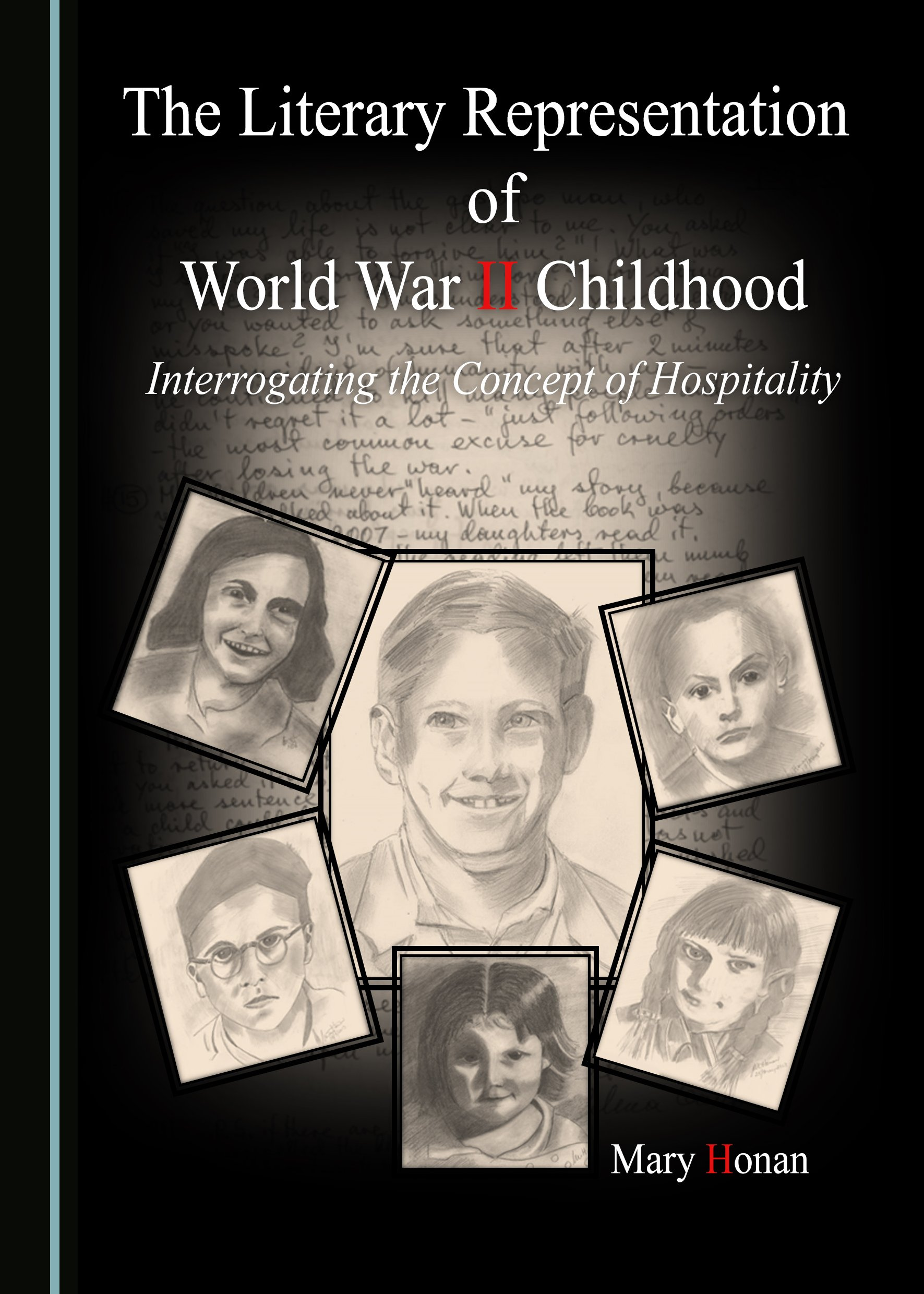 The Literary Representation of World War II Childhood: Interrogating the Concept of Hospitality