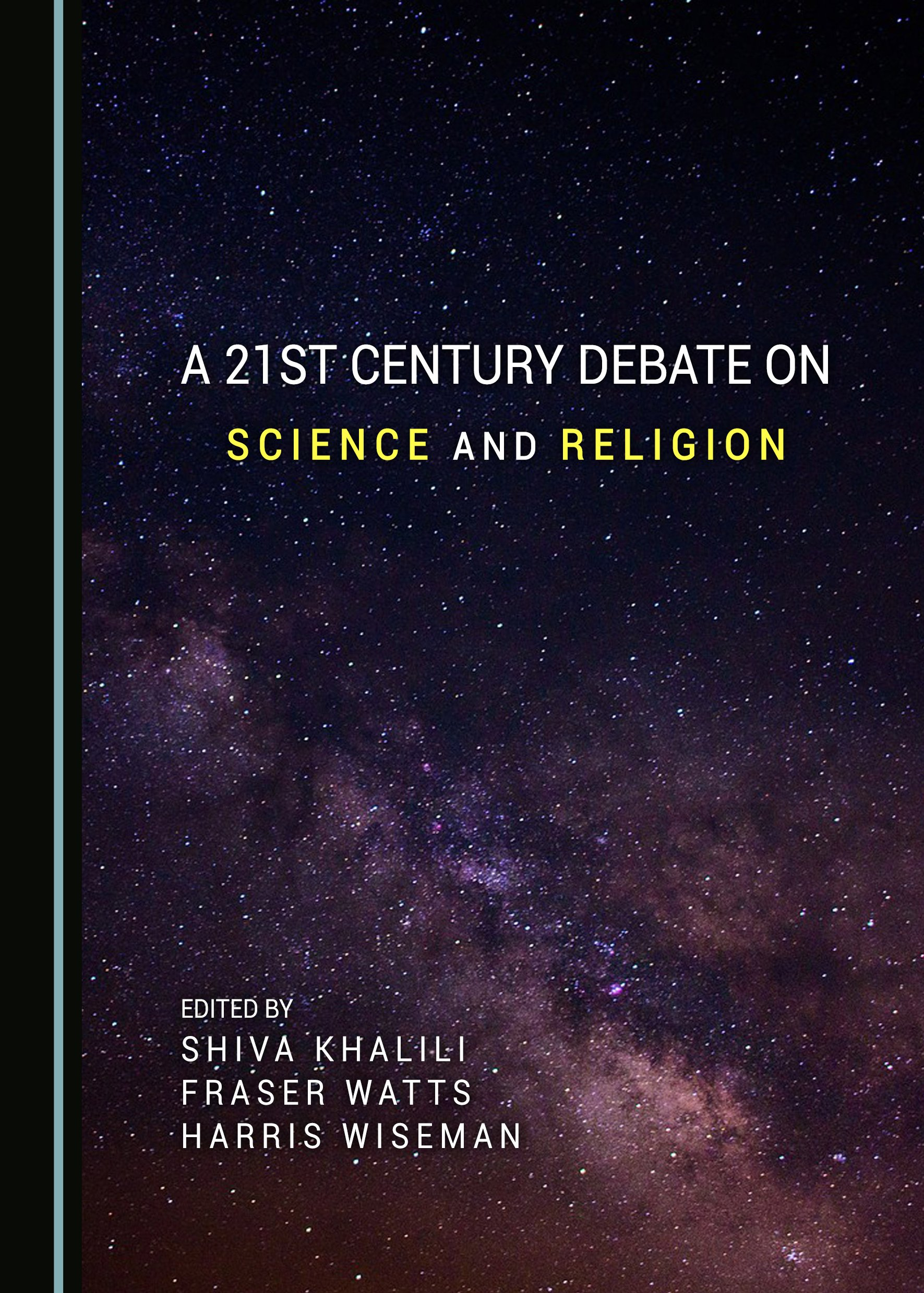 A 21st Century Debate on Science and Religion