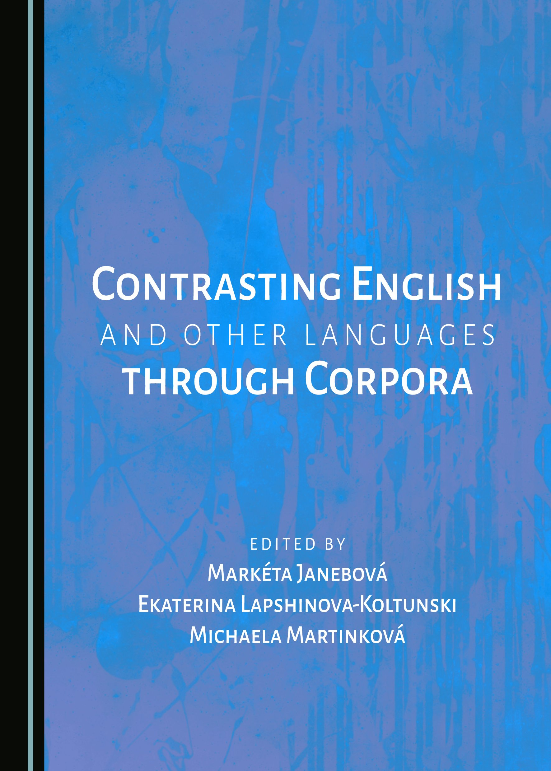 Contrasting English and Other Languages through Corpora