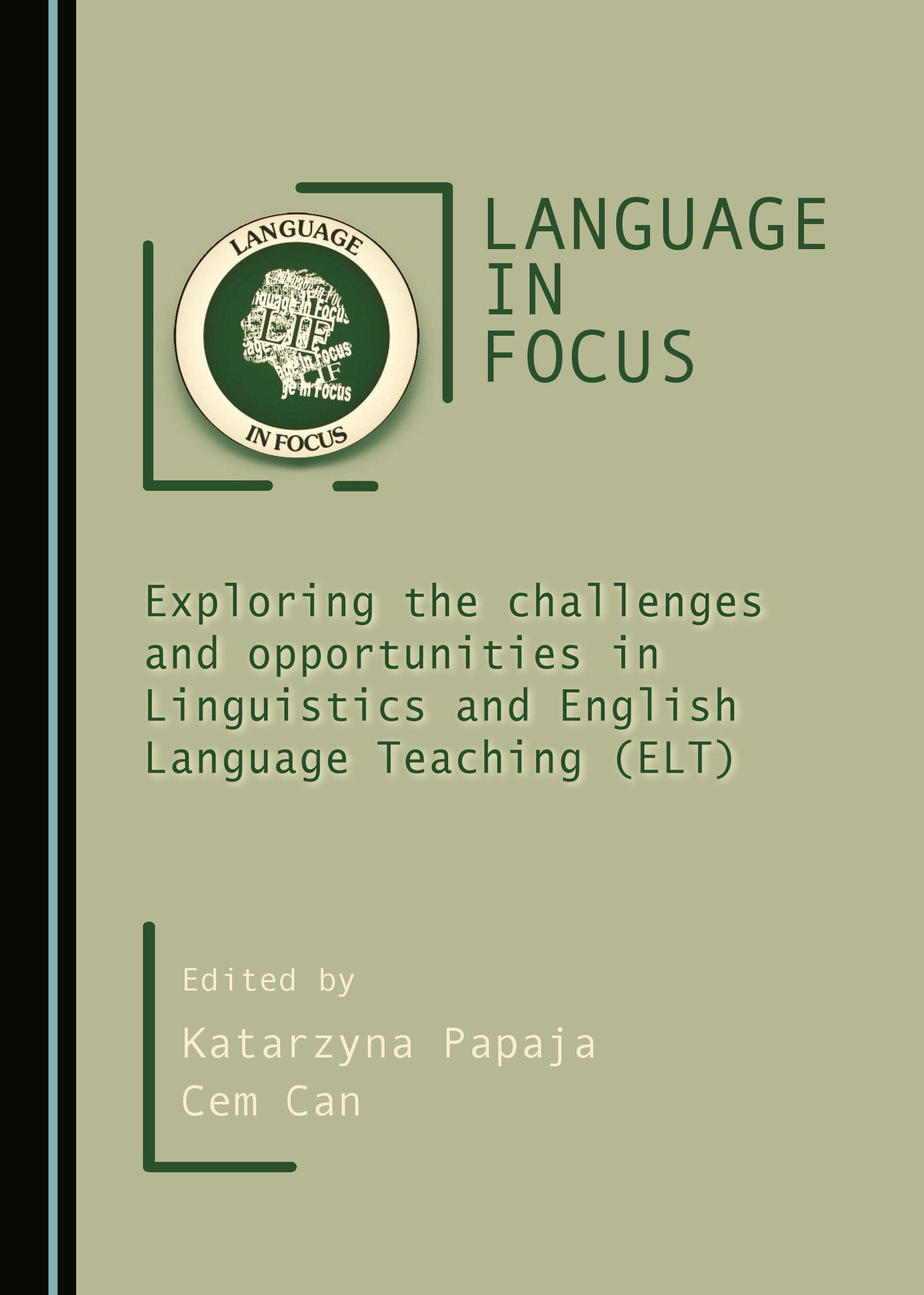 Language in Focus: Exploring the challenges and opportunities in Linguistics and English Language Teaching (ELT)