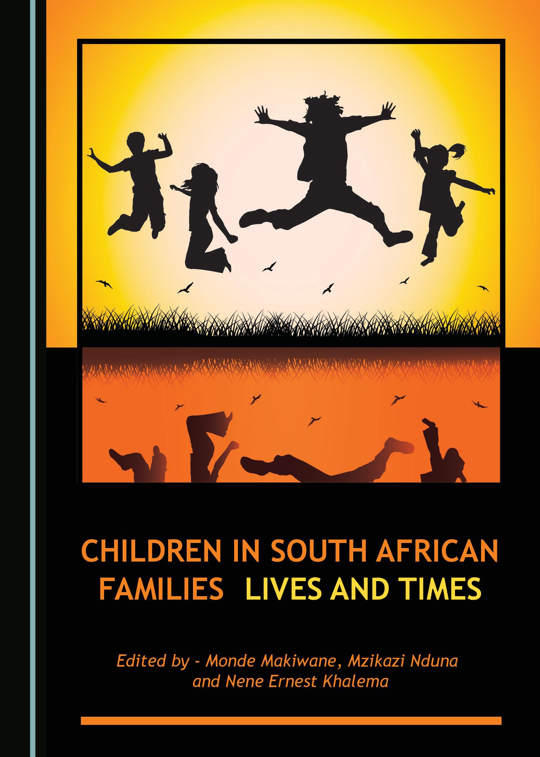 Children in South African Families: Lives and Times