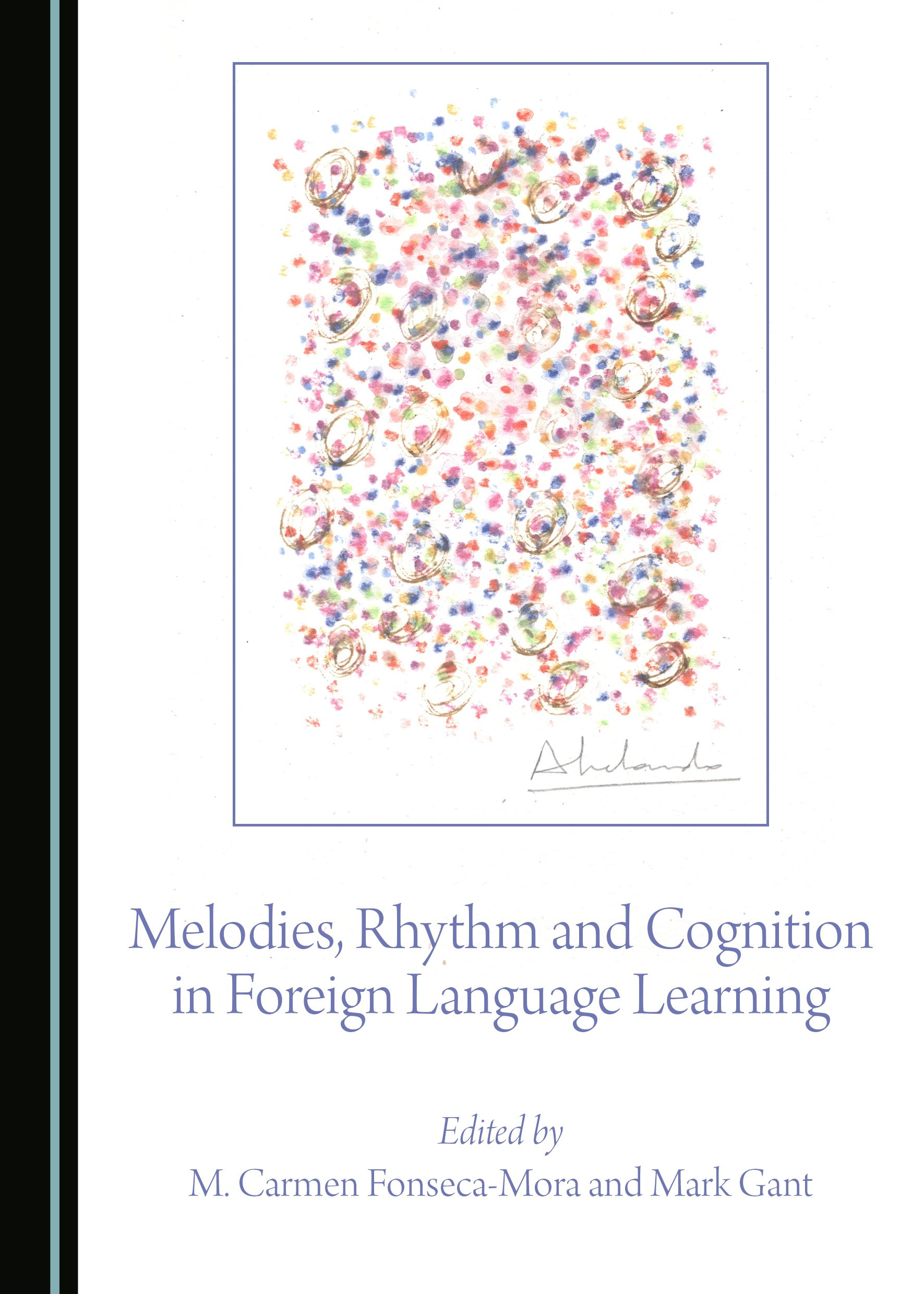 Melodies, Rhythm and Cognition in Foreign Language Learning