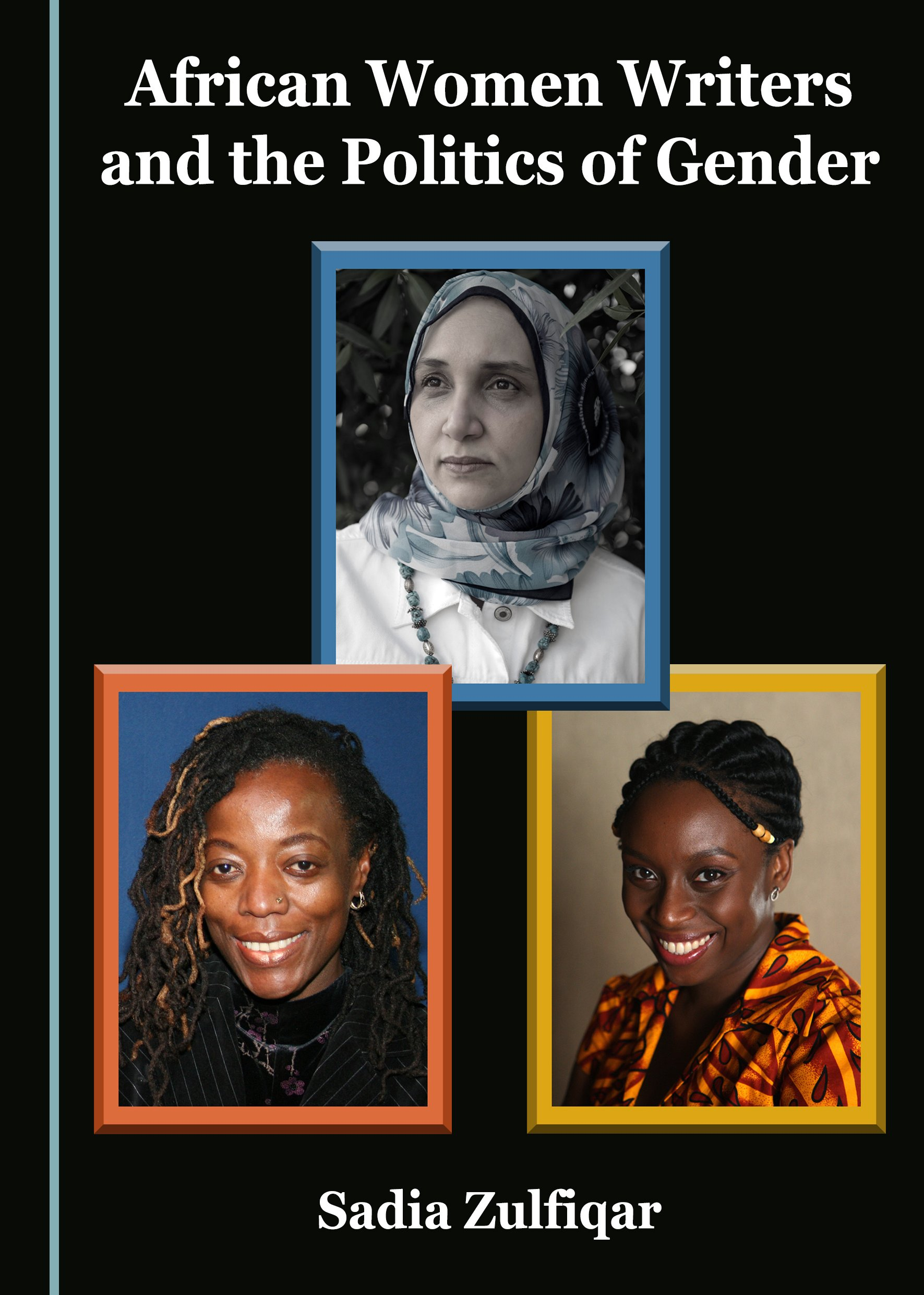 African Women Writers and the Politics of Gender