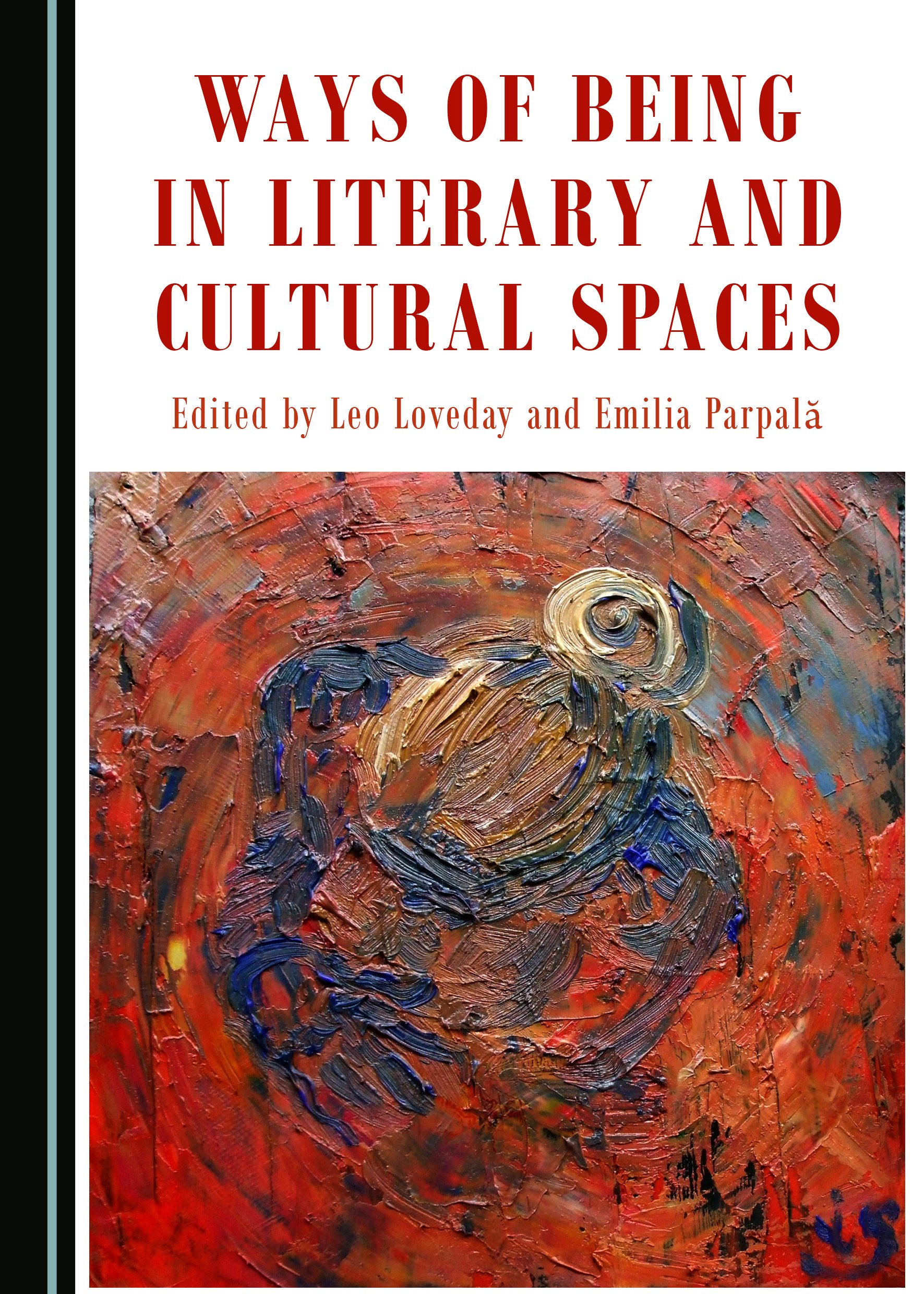 Ways of Being in Literary and Cultural Spaces