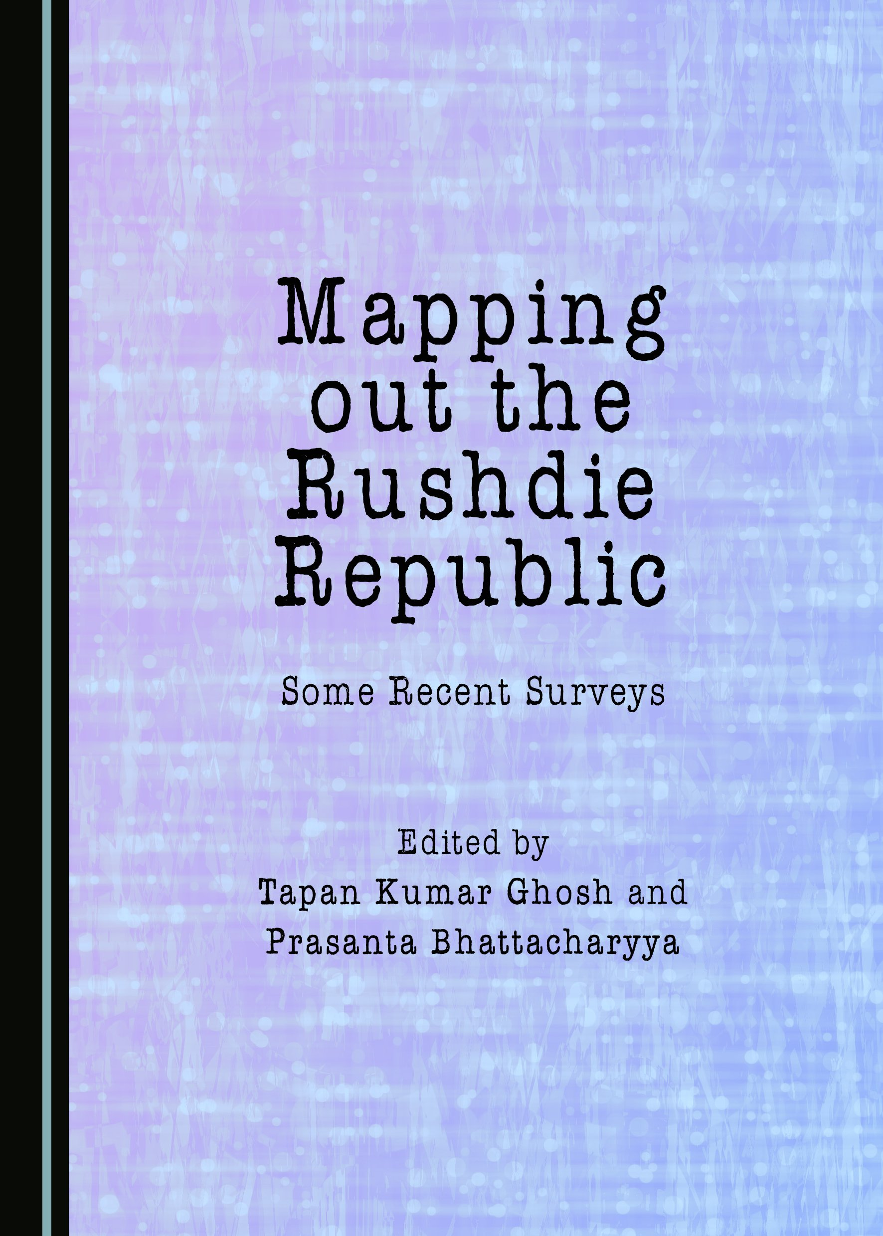 Mapping out the Rushdie Republic: Some Recent Surveys