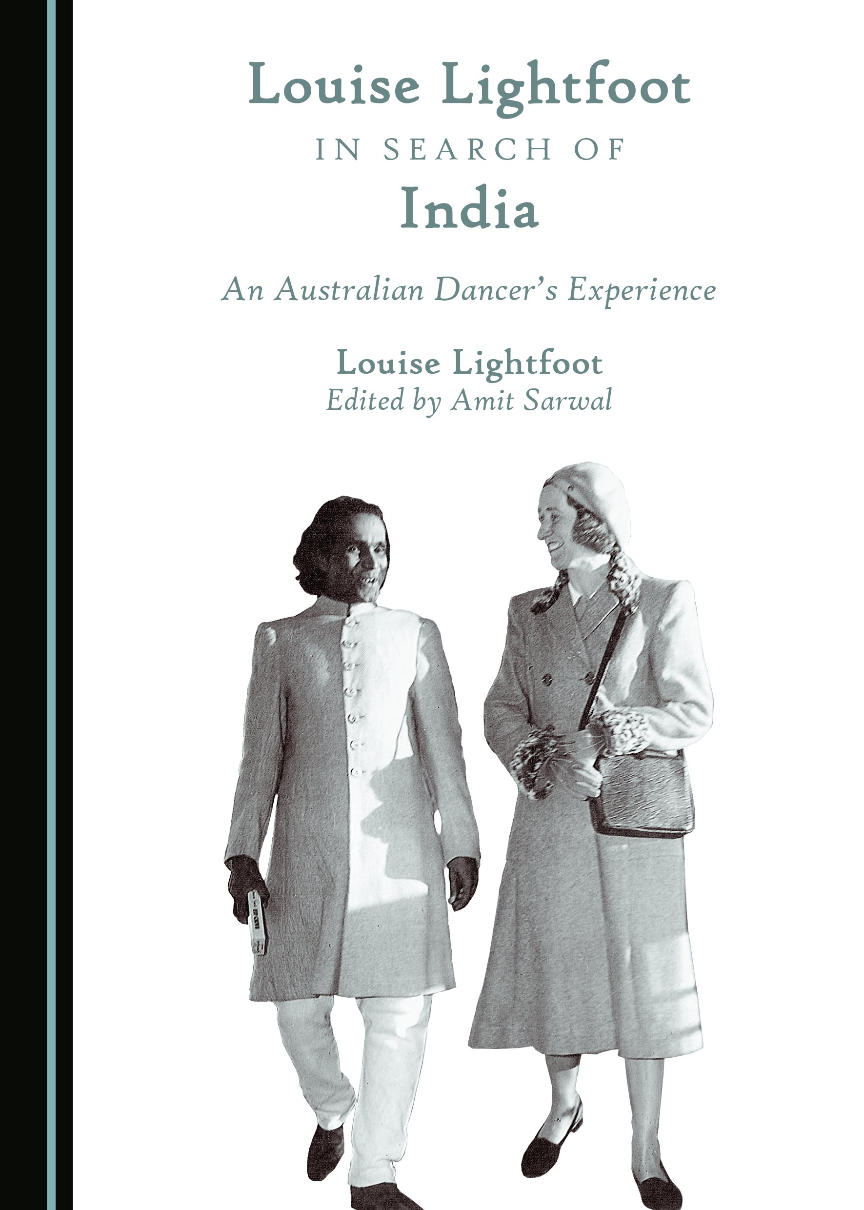 Louise Lightfoot in Search of India: An Australian Dancer's Experience