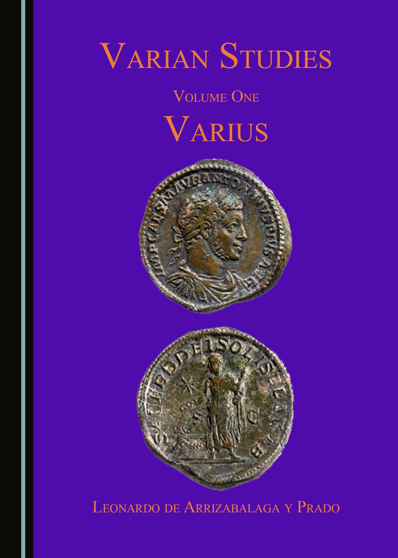 Varian Studies Volume One: Varius
