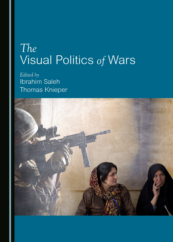 The Visual Politics of Wars
