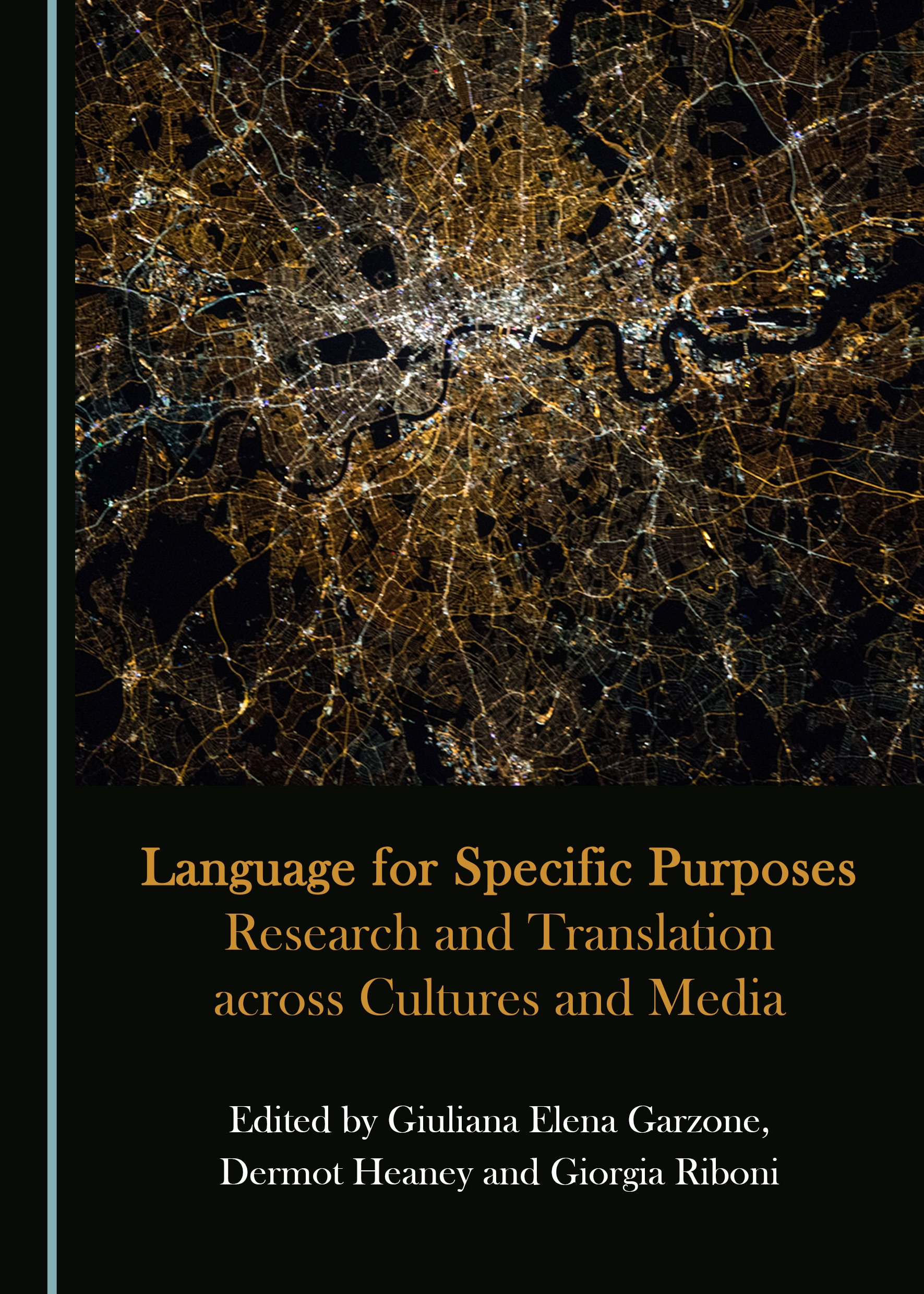 Language for Specific Purposes: Research and Translation across Cultures and Media