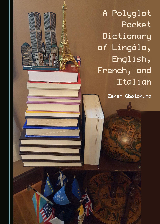 A Polyglot Pocket Dictionary of Lingála, English, French, and Italian