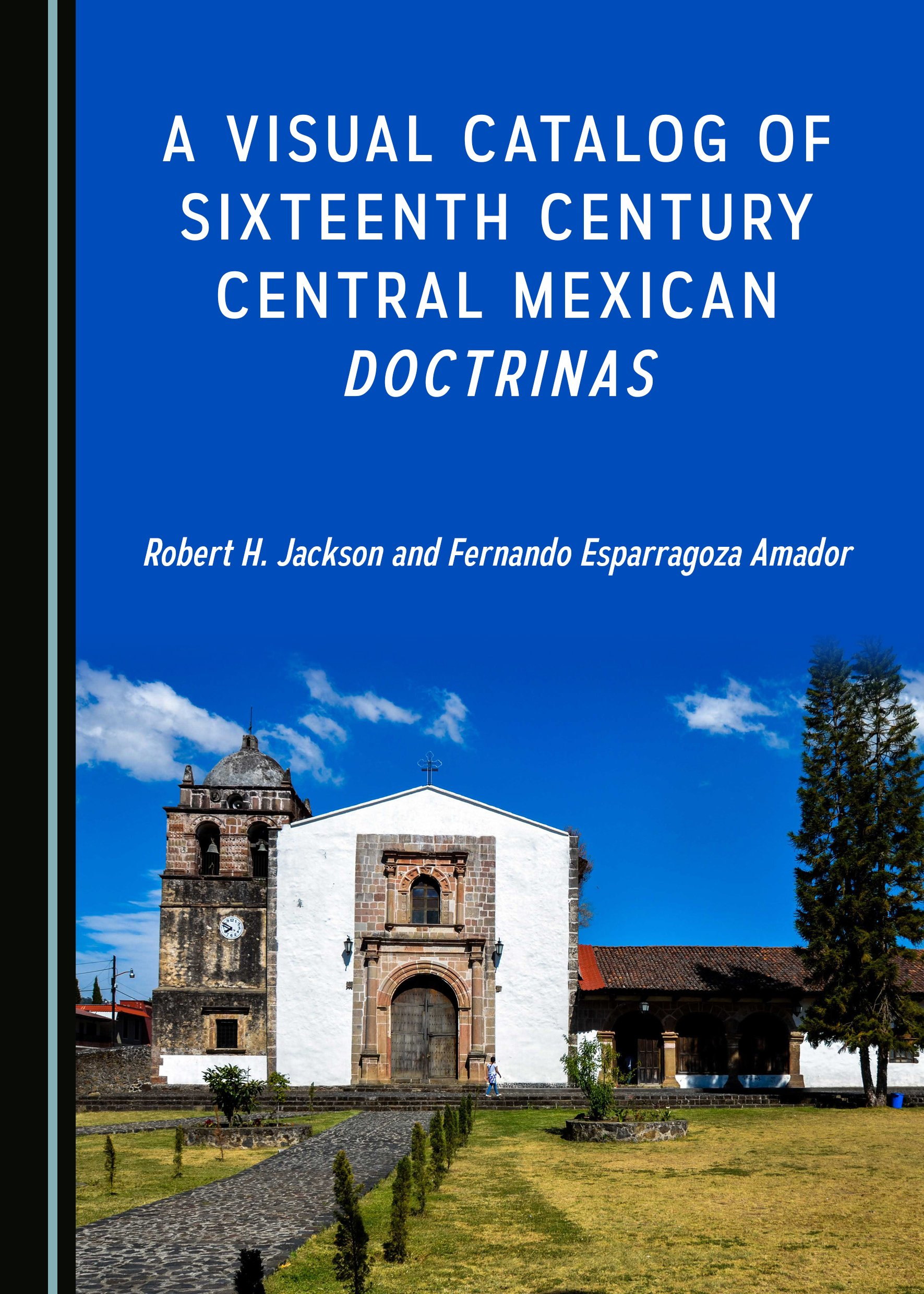 A Visual Catalog of Sixteenth Century Central Mexican Doctrinas