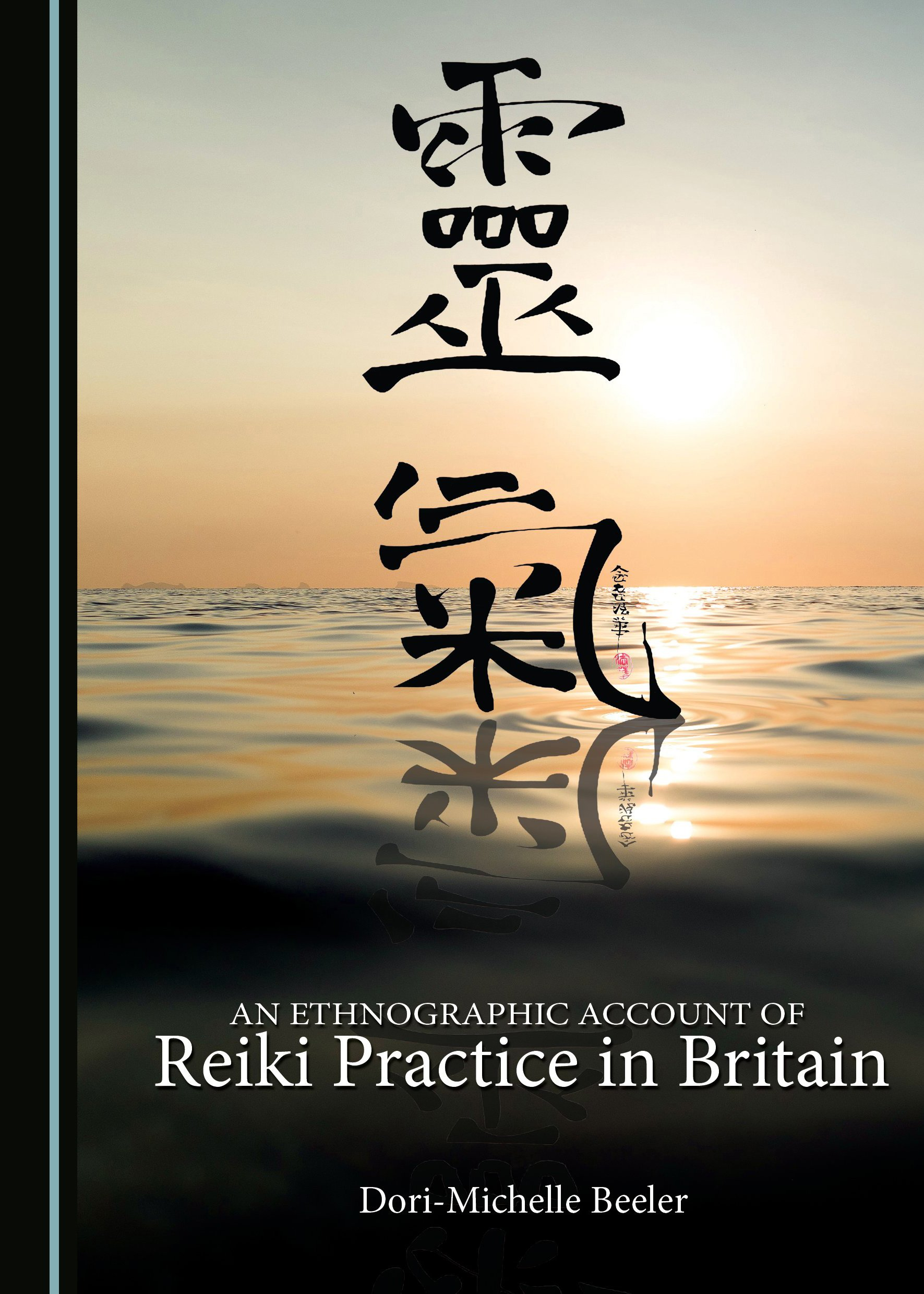 An Ethnographic Account of Reiki Practice in Britain