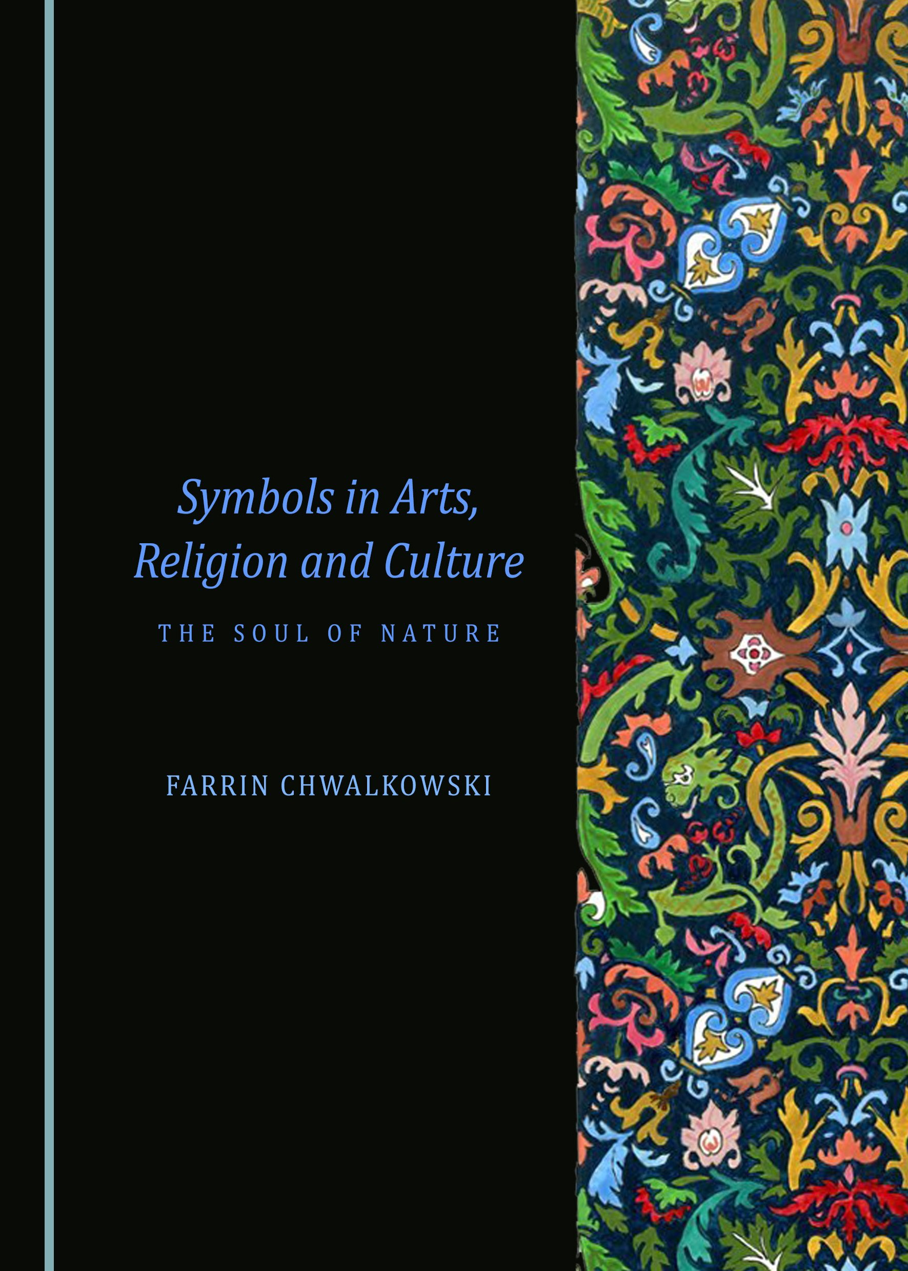 Symbols in Arts, Religion and Culture: The Soul of Nature