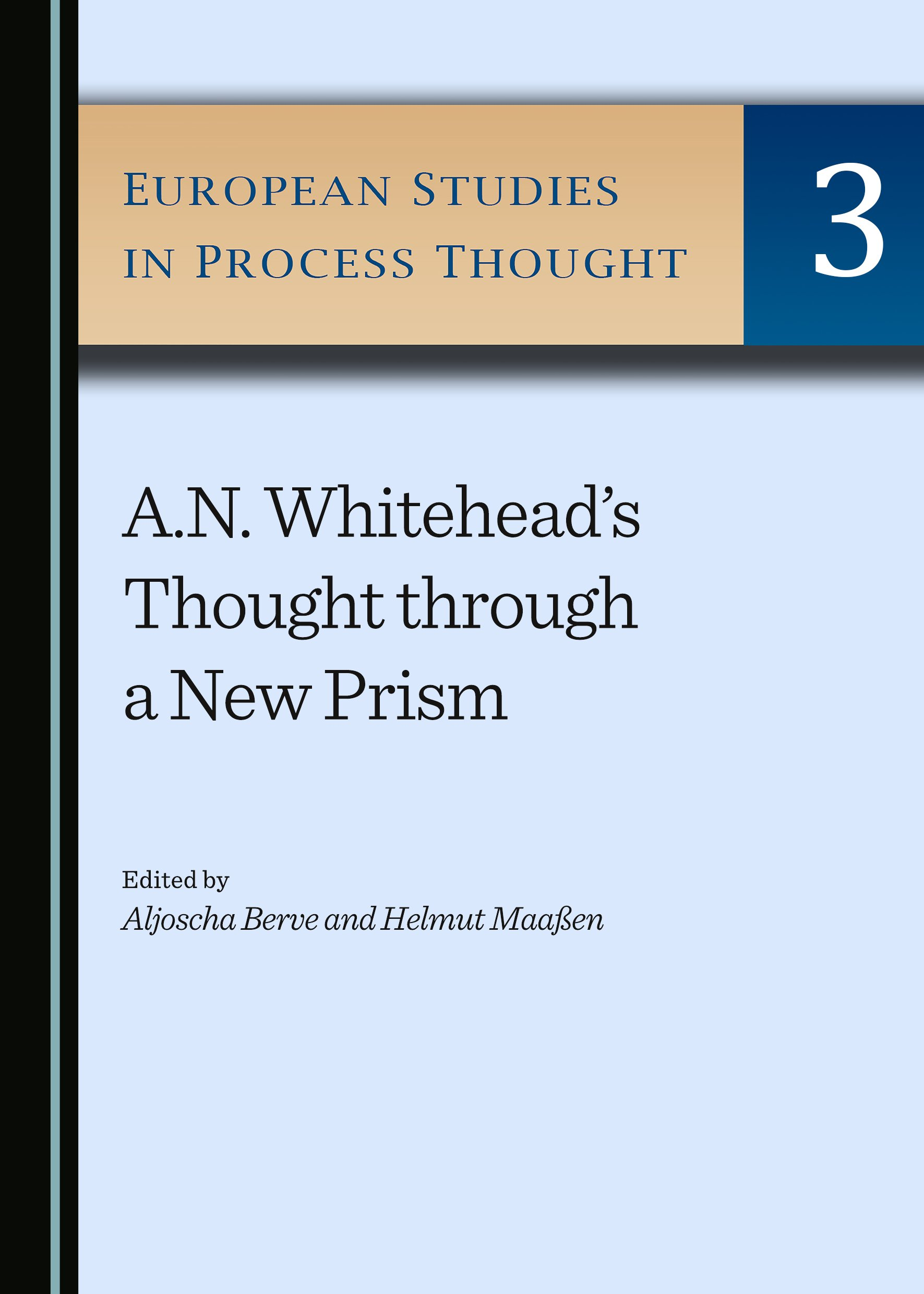 A.N. Whitehead's Thought through a New Prism