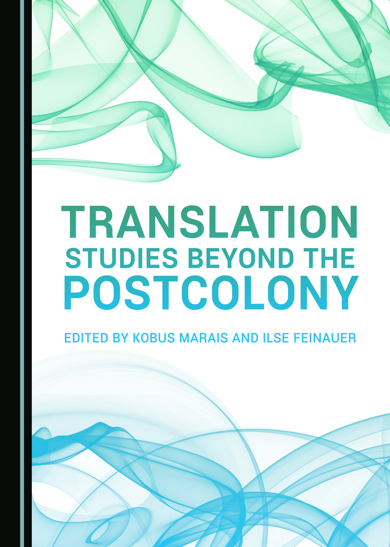 Translation Studies beyond the Postcolony