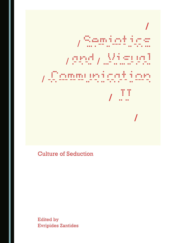 Semiotics and Visual Communication II: Culture of Seduction