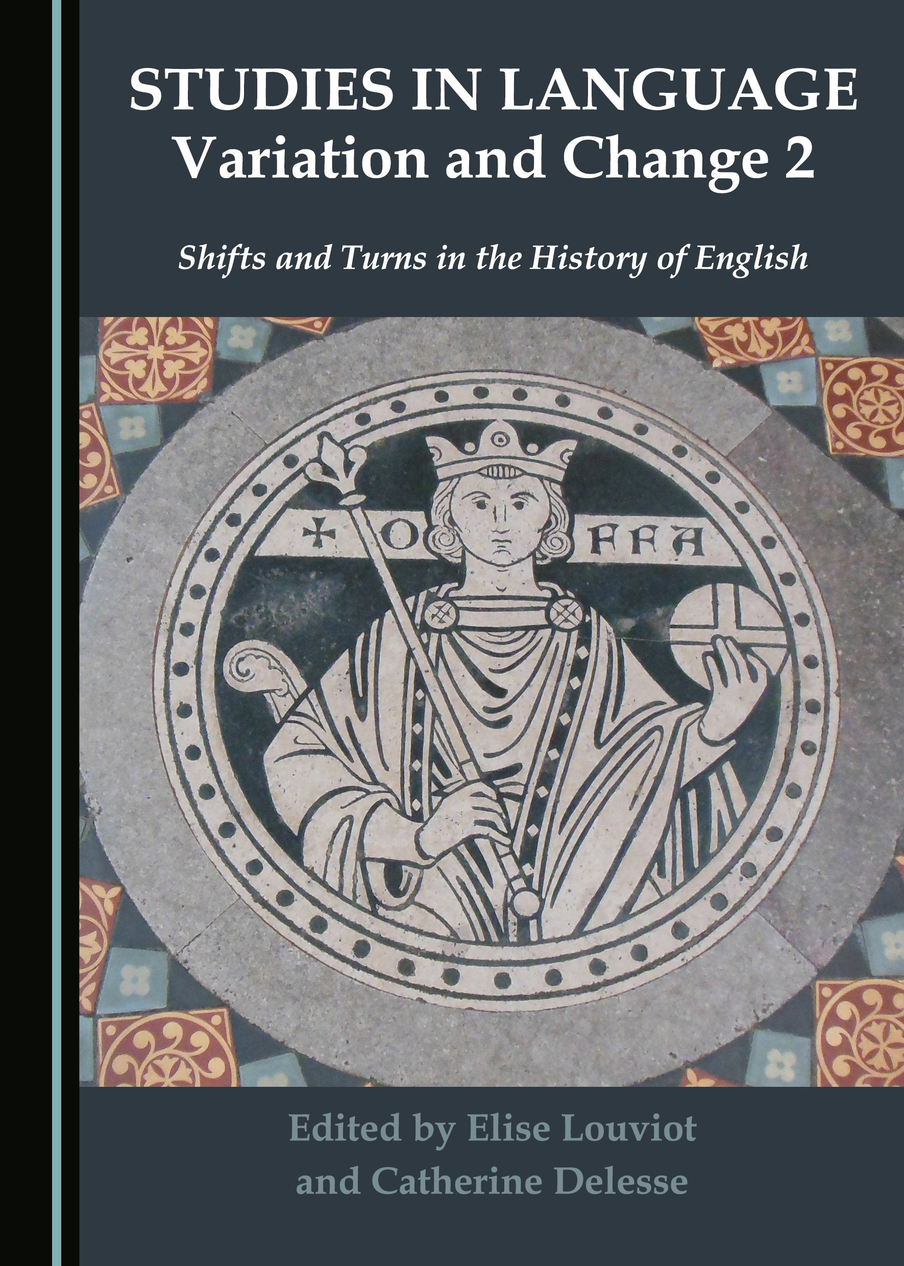 Studies in Language Variation and Change 2: Shifts and Turns in the History of English