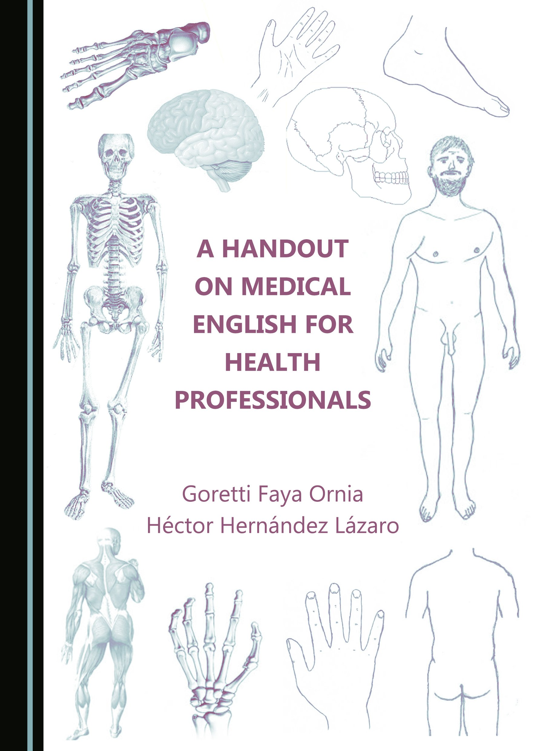 A Handout on Medical English for Health Professionals