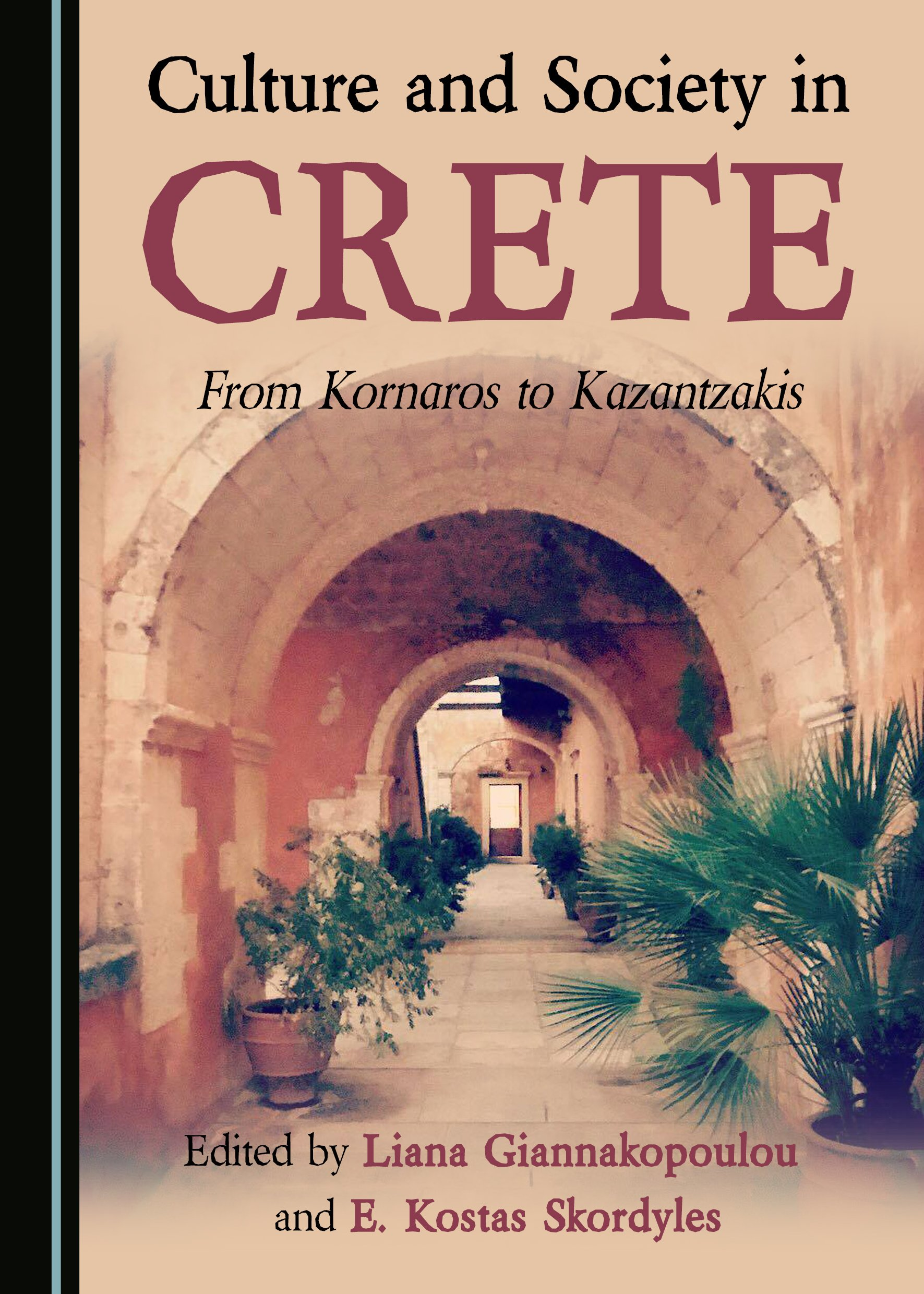 Culture and Society in Crete: From Kornaros to Kazantzakis