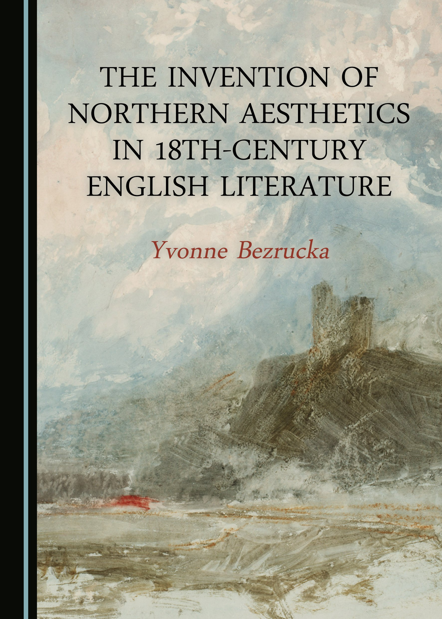 The Invention of Northern Aesthetics in 18th-Century English Literature