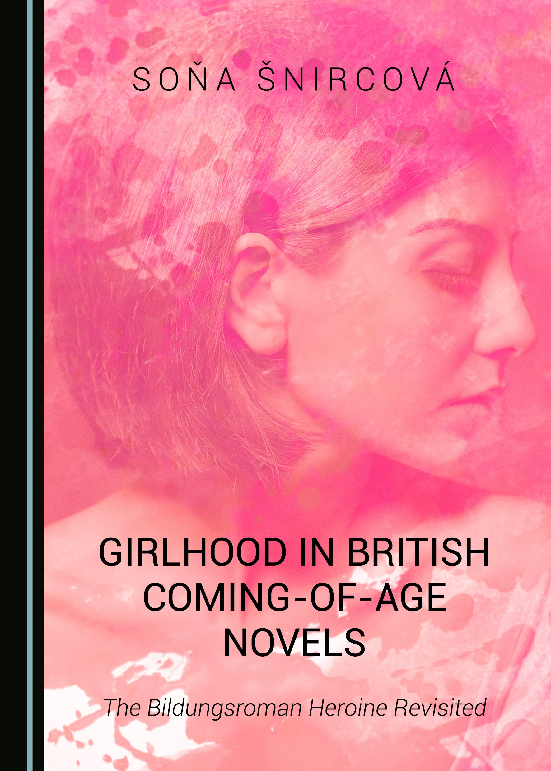 Girlhood in British Coming-of-Age Novels: The Bildungsroman Heroine Revisited