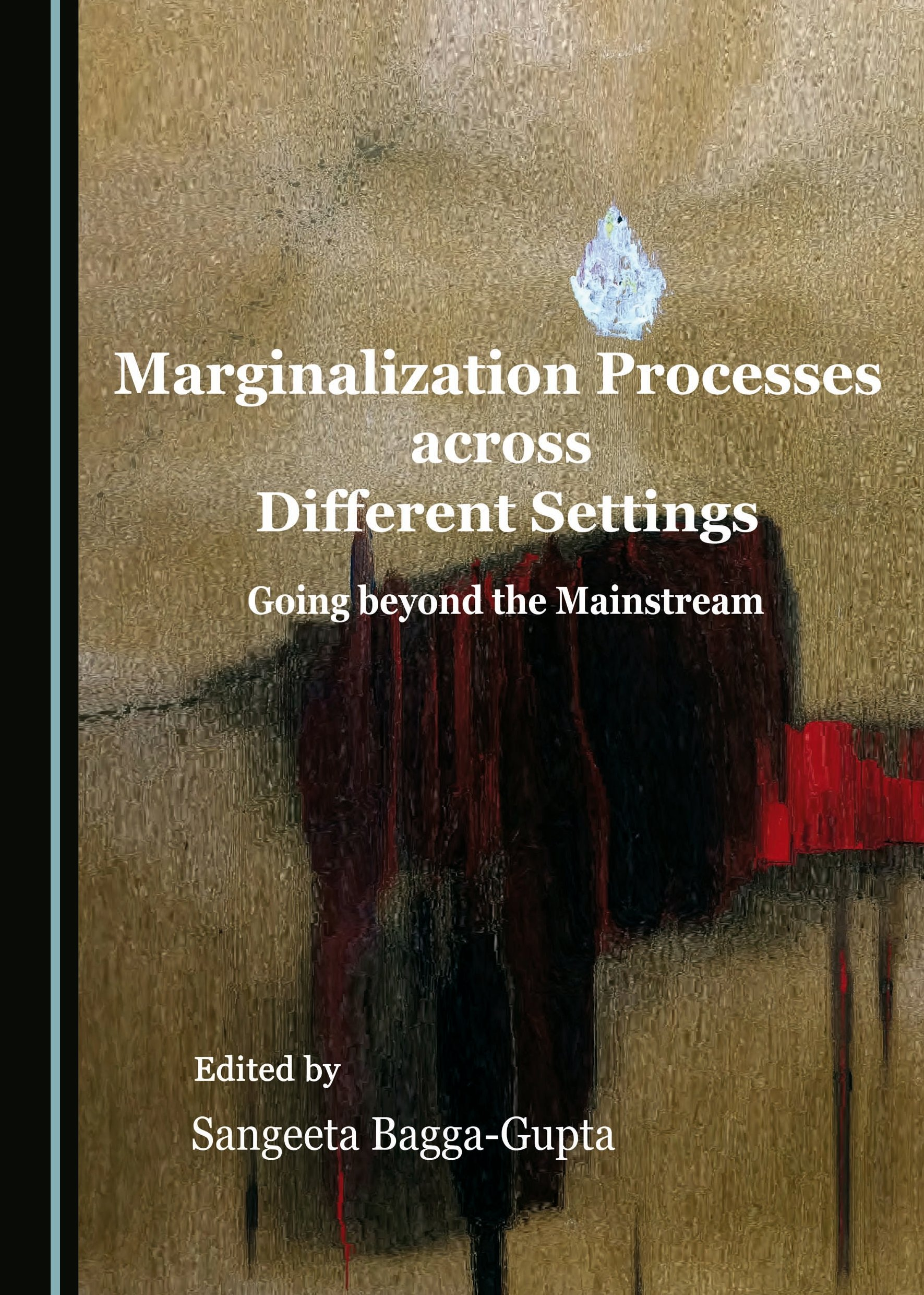 Marginalization Processes across Different Settings: Going beyond the Mainstream