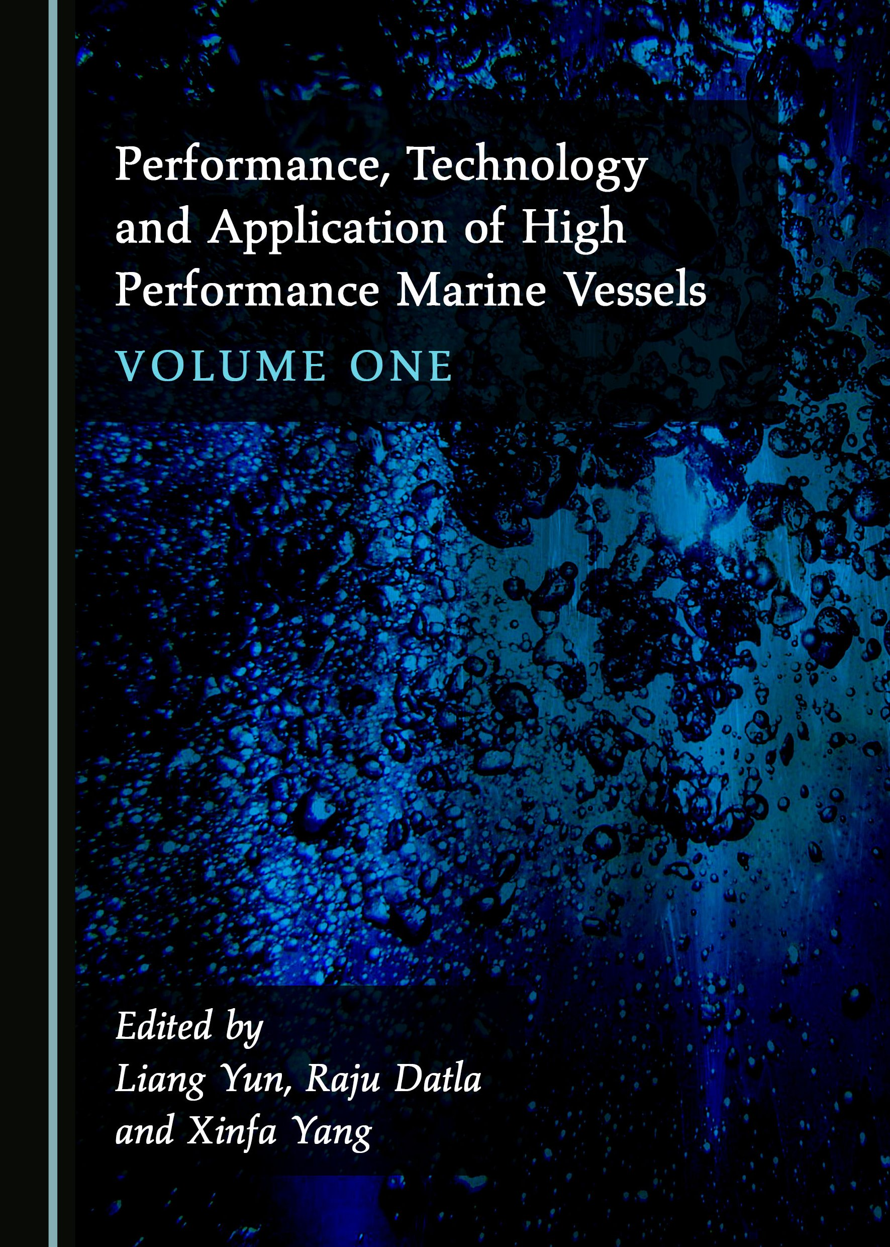 Performance, Technology and Application of High Performance Marine Vessels Volume One