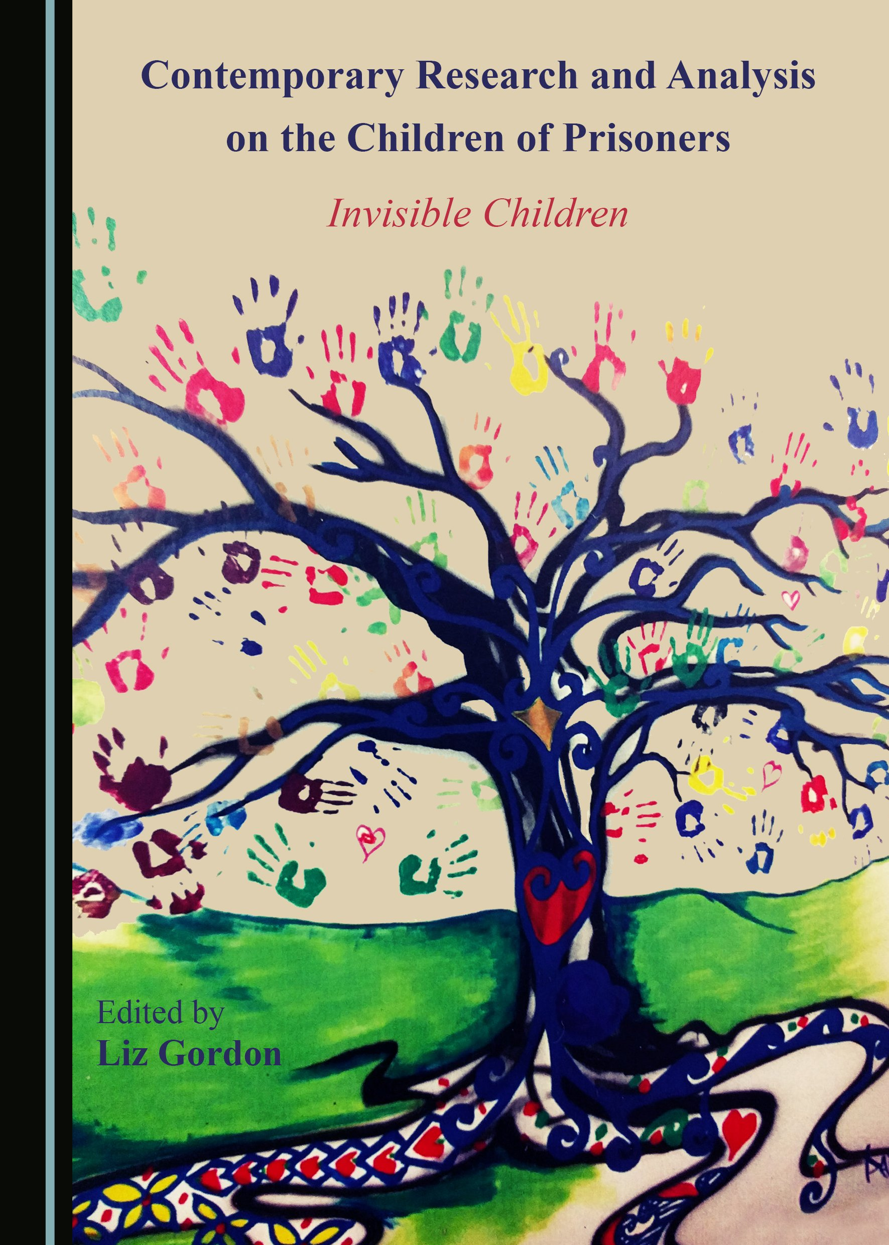 Contemporary Research and Analysis on the Children of Prisoners: Invisible Children