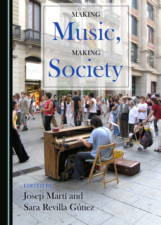 Making Music, Making Society