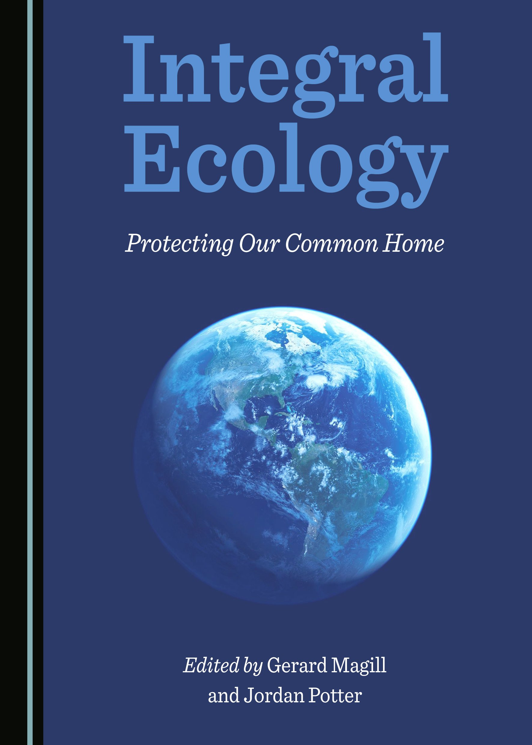 Integral Ecology: Protecting Our Common Home