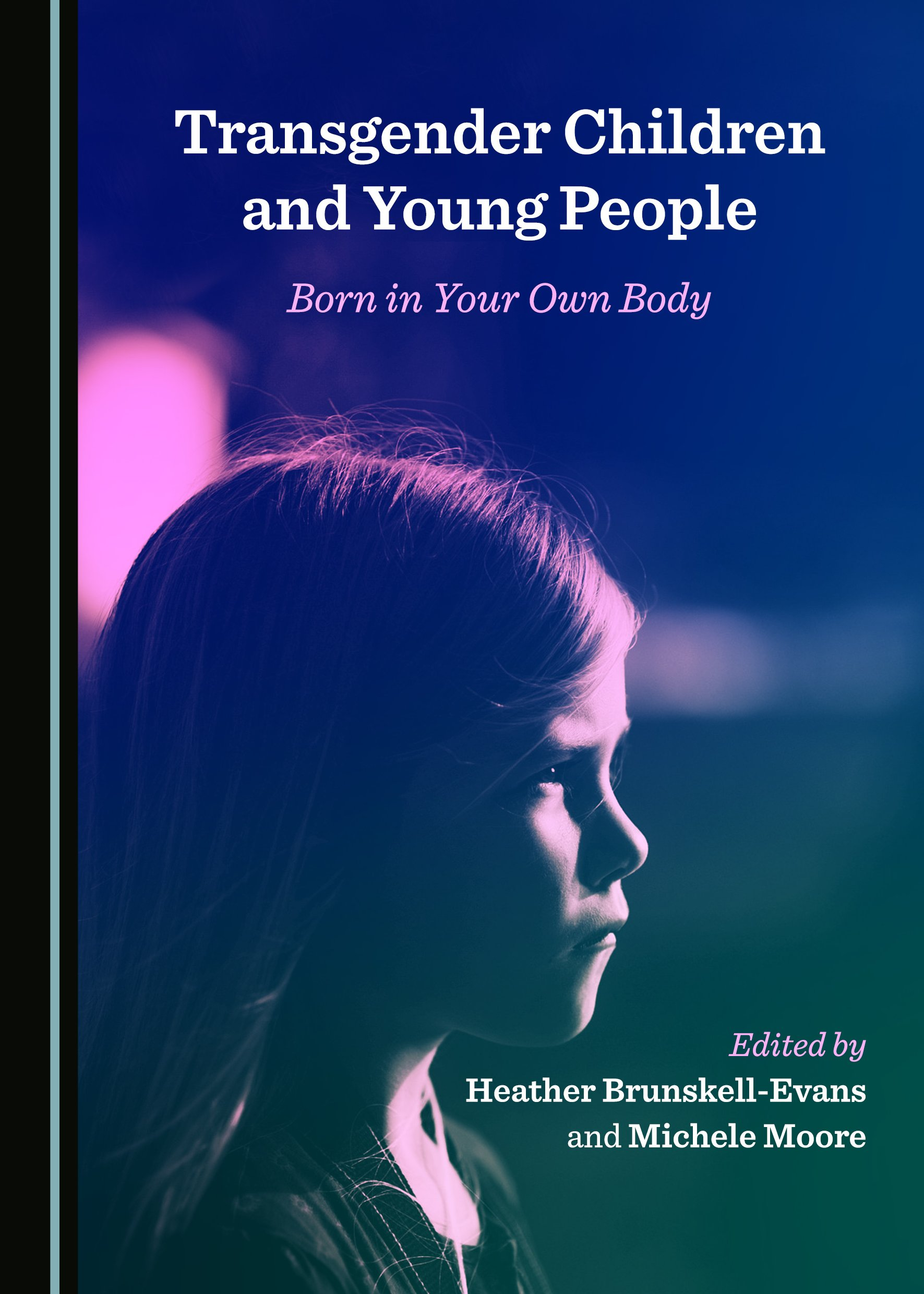 Transgender Children and Young People: Born in Your Own Body