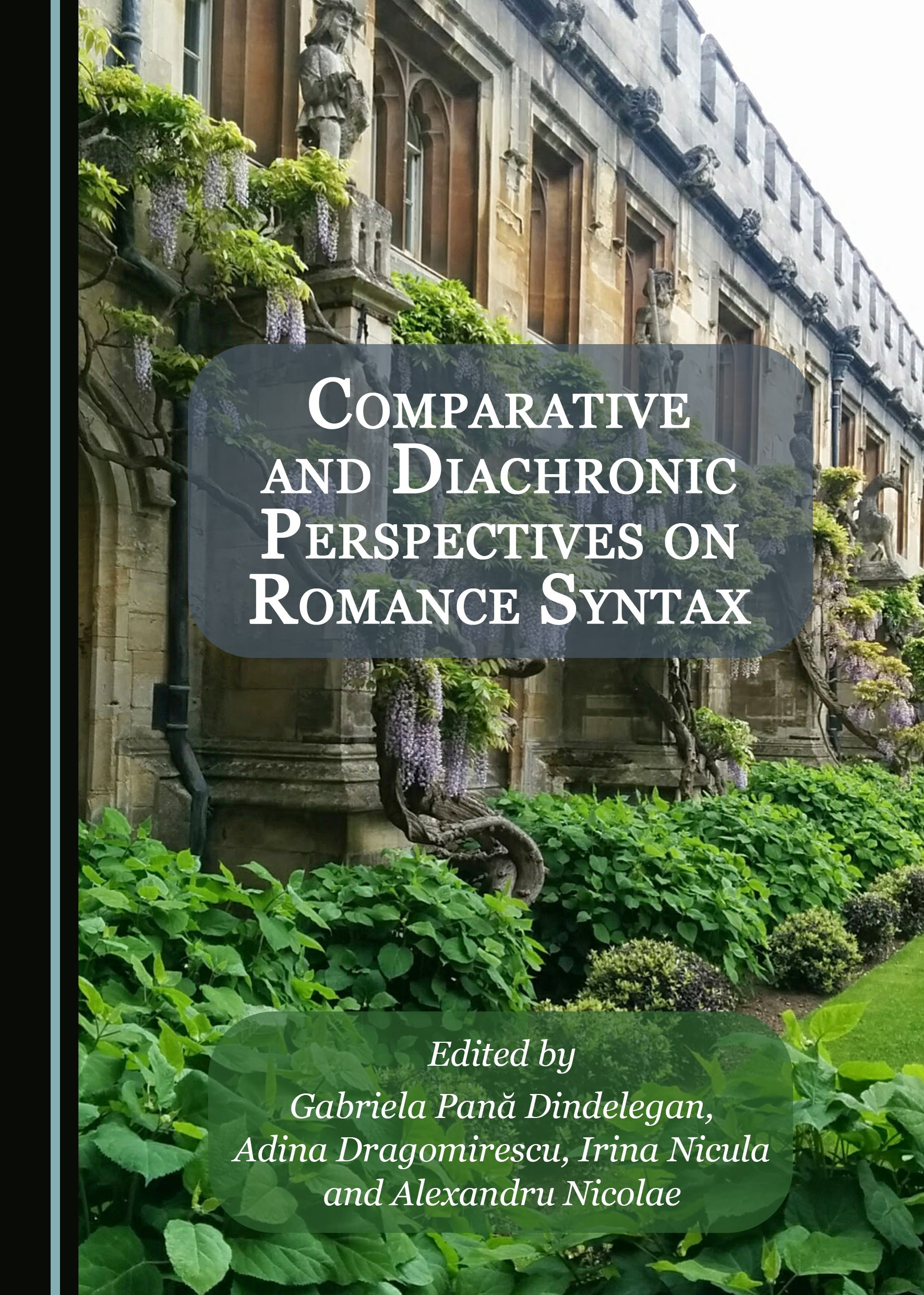 Comparative and Diachronic Perspectives on Romance Syntax