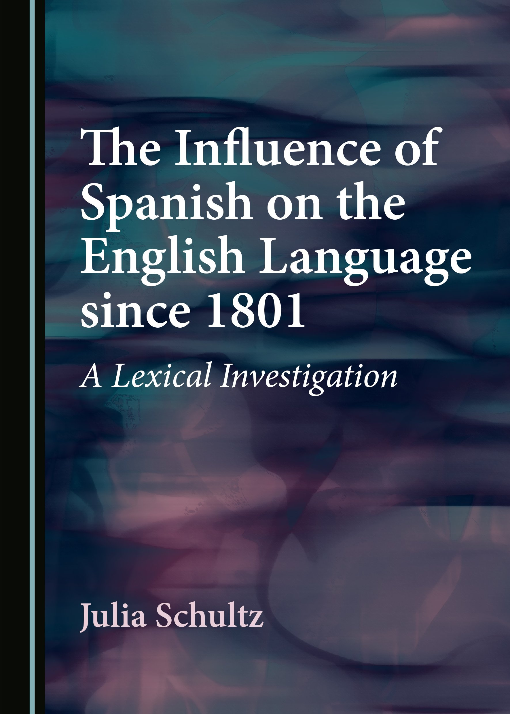 The Influence of Spanish on the English Language since 1801: A Lexical Investigation