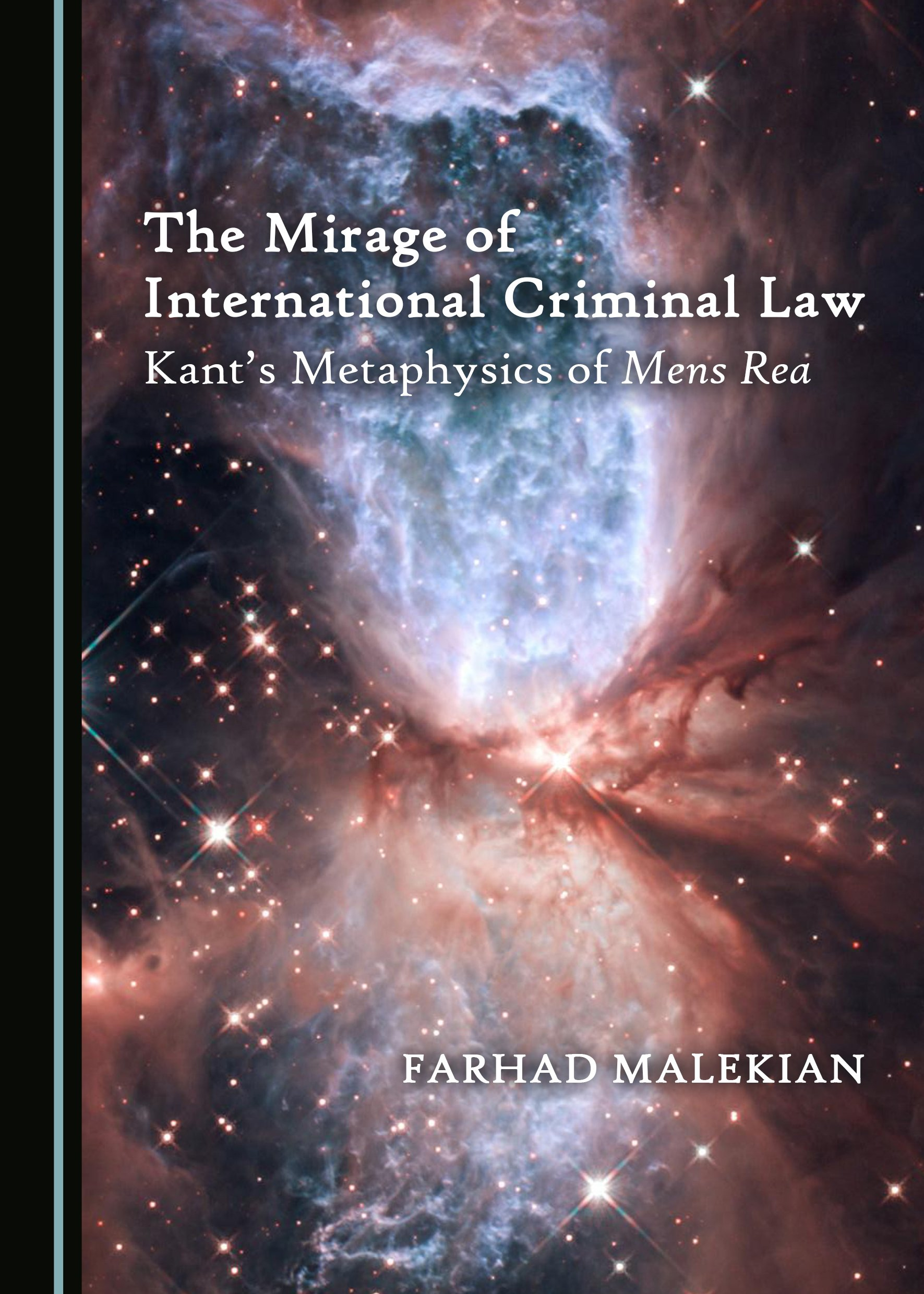 The Mirage of International Criminal Law: Kant's Metaphysics of Mens Rea