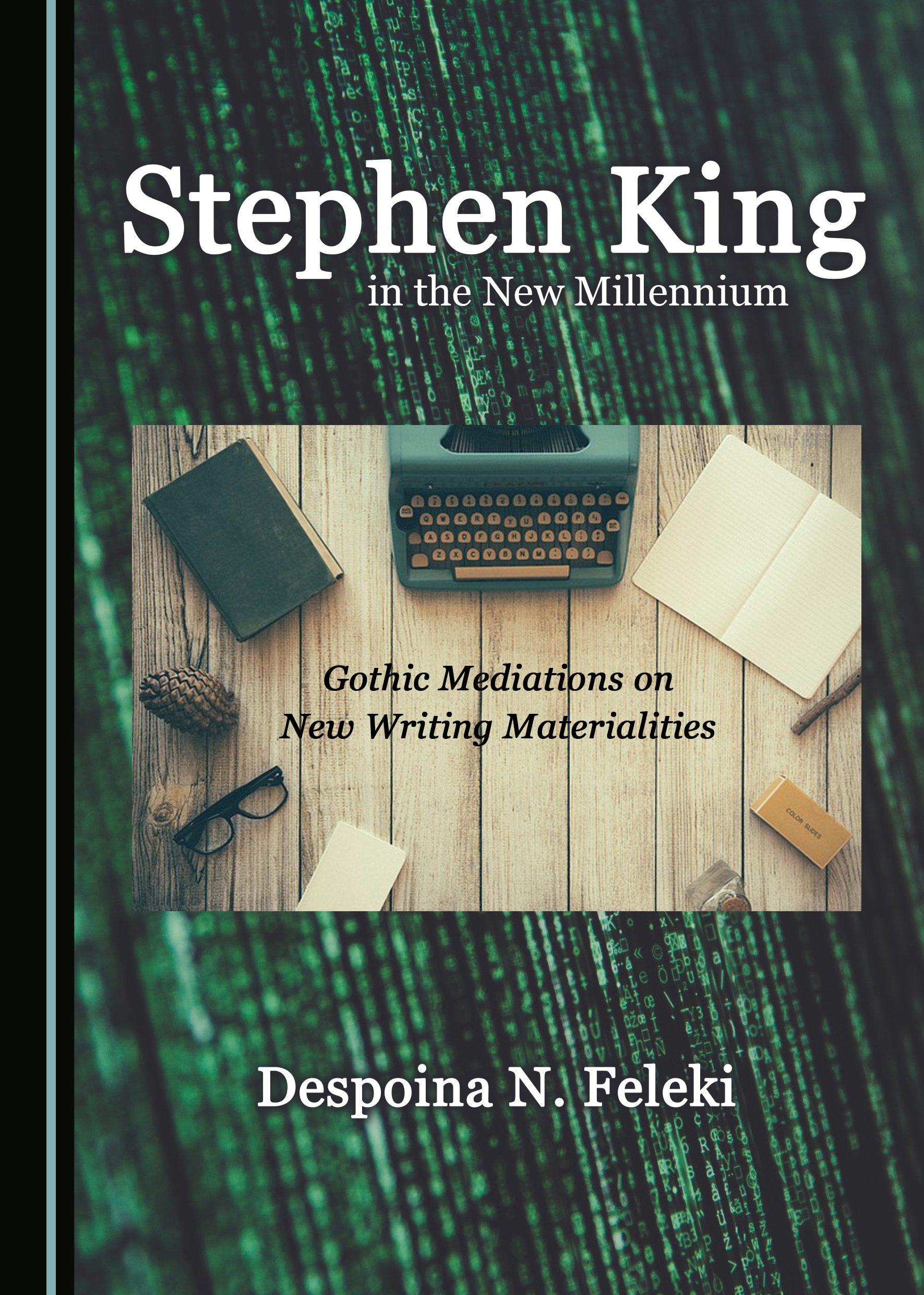 Stephen King in the New Millennium: Gothic Mediations on New Writing Materialities
