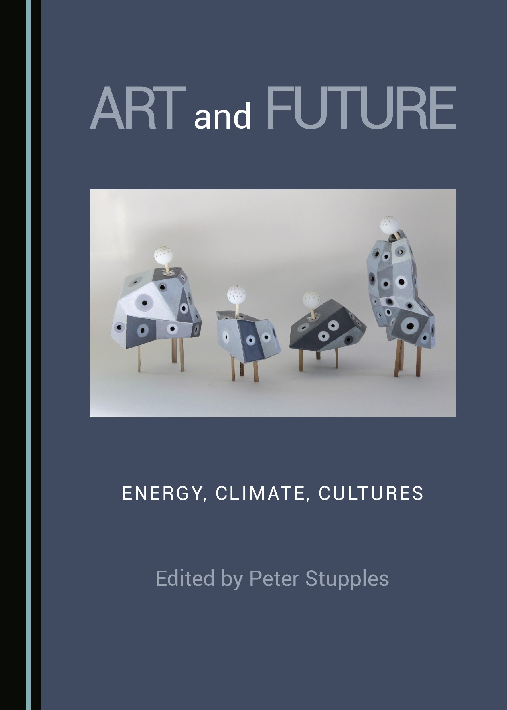 Art and Future: Energy, Climate, Cultures