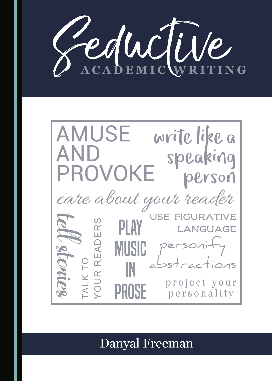 Seductive Academic Writing