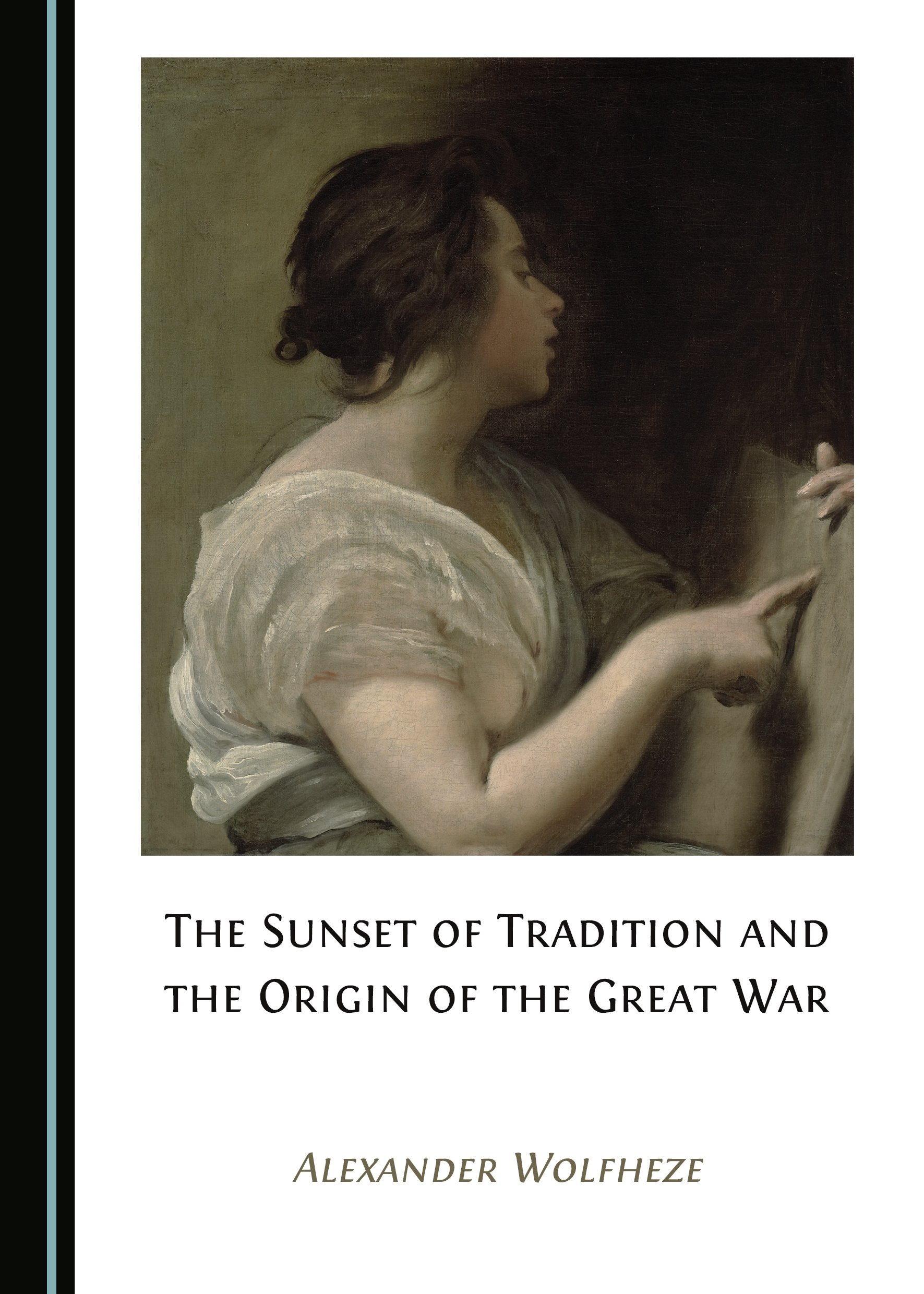 The Sunset of Tradition and the Origin of the Great War