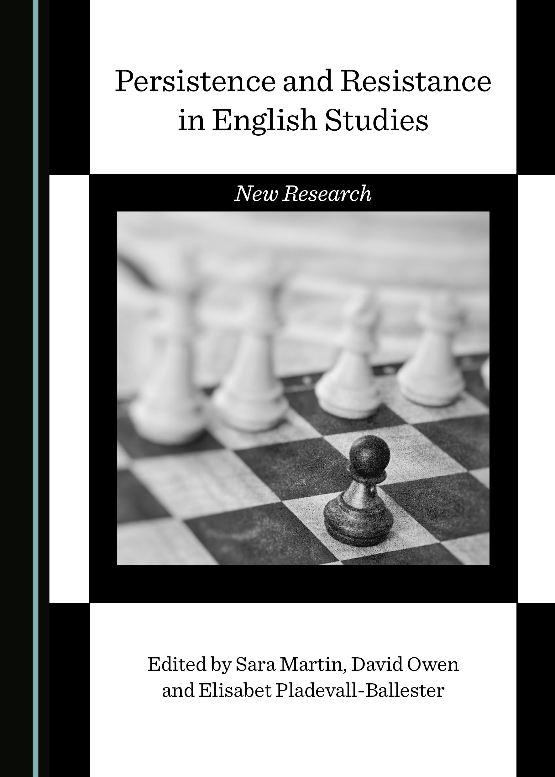 Persistence and Resistance in English Studies: New Research