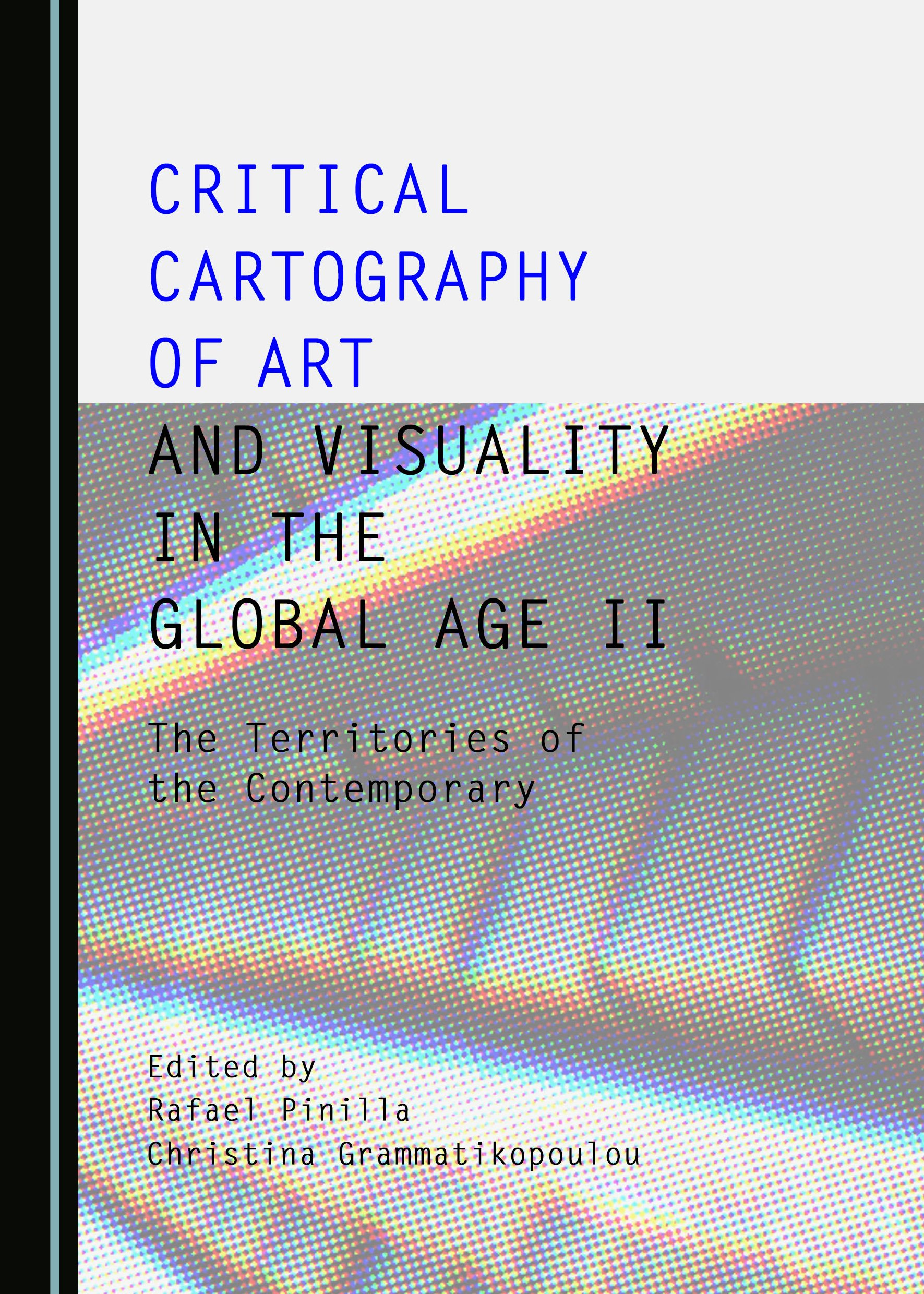Critical Cartography of Art and Visuality in the Global Age II: The Territories of the Contemporary