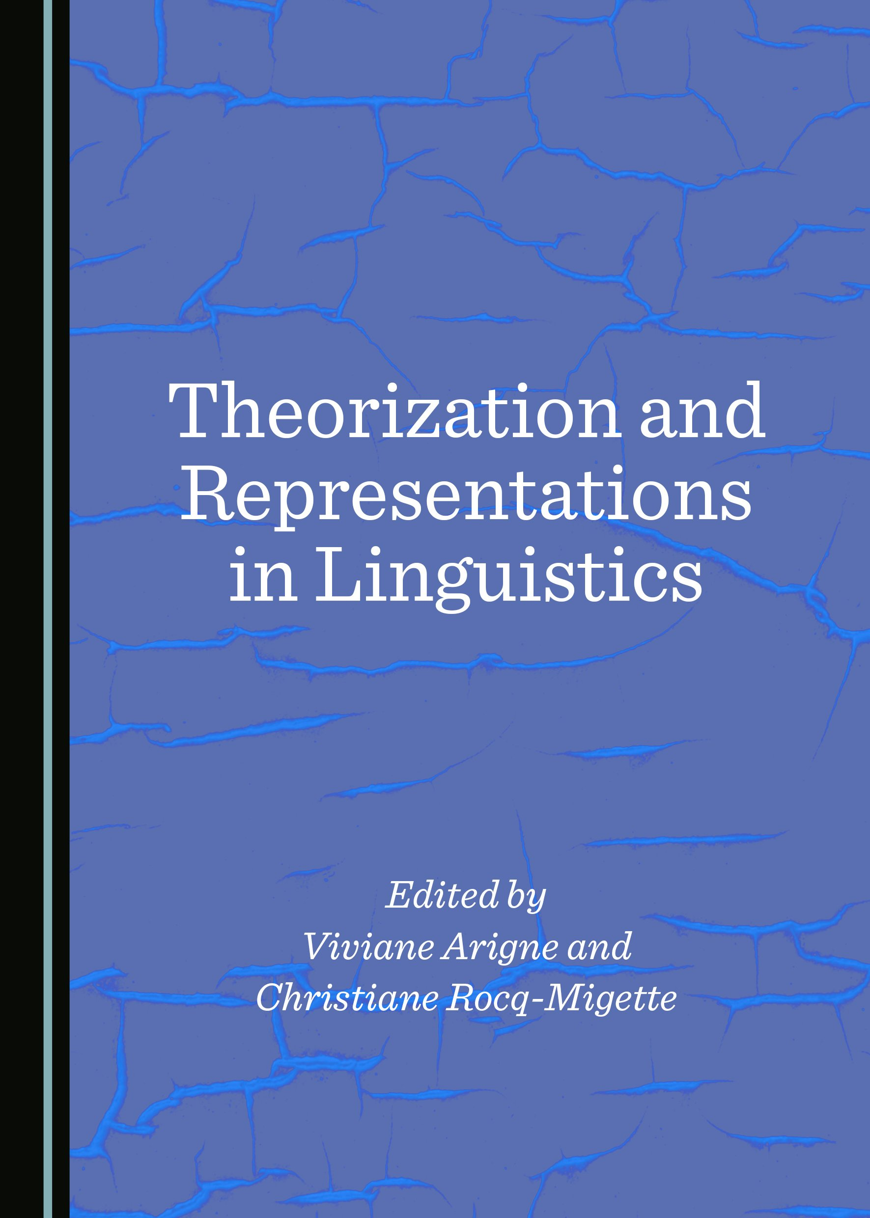 Theorization and Representations in Linguistics