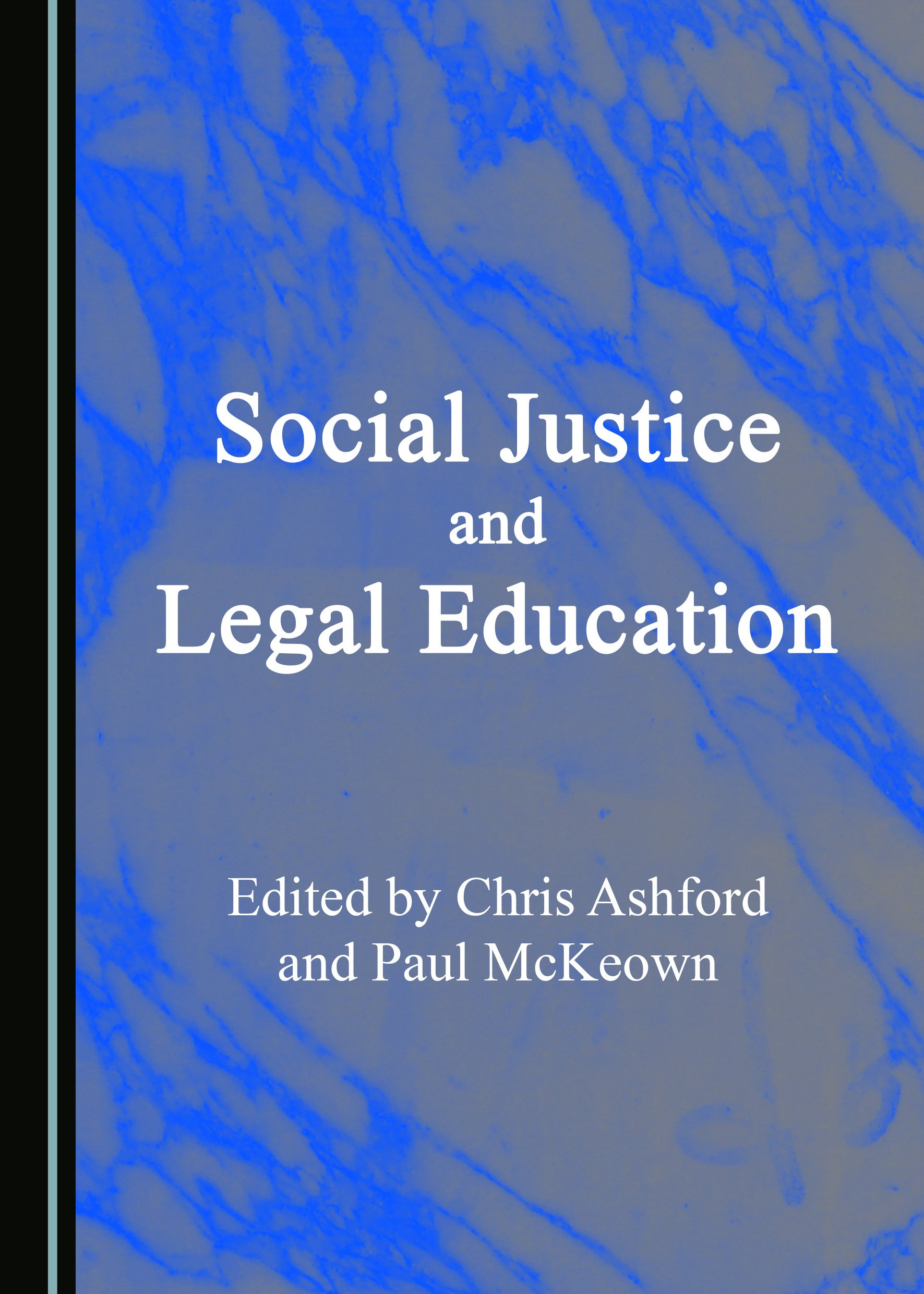 Social Justice and Legal Education