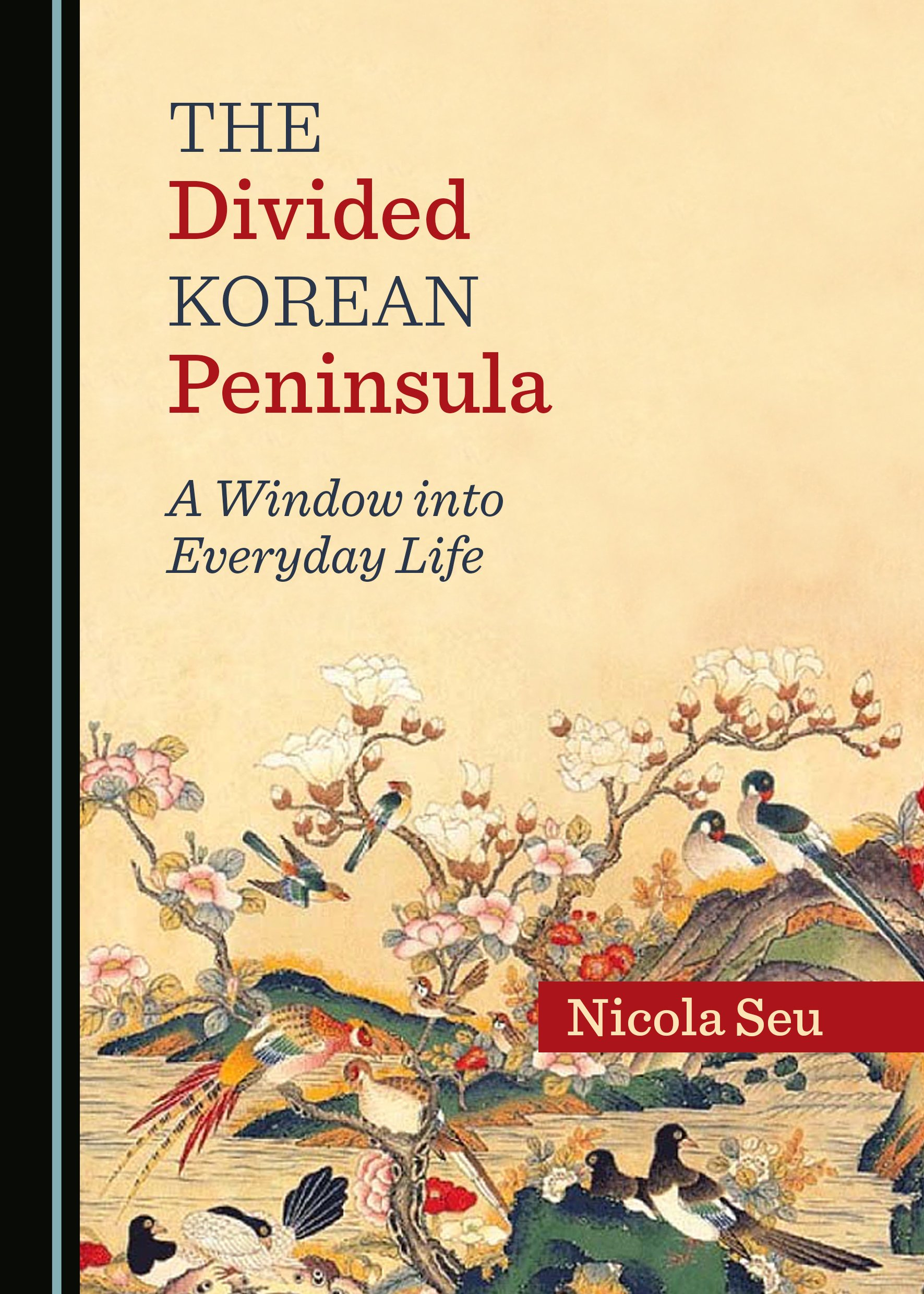 The Divided Korean Peninsula: A Window into Everyday Life